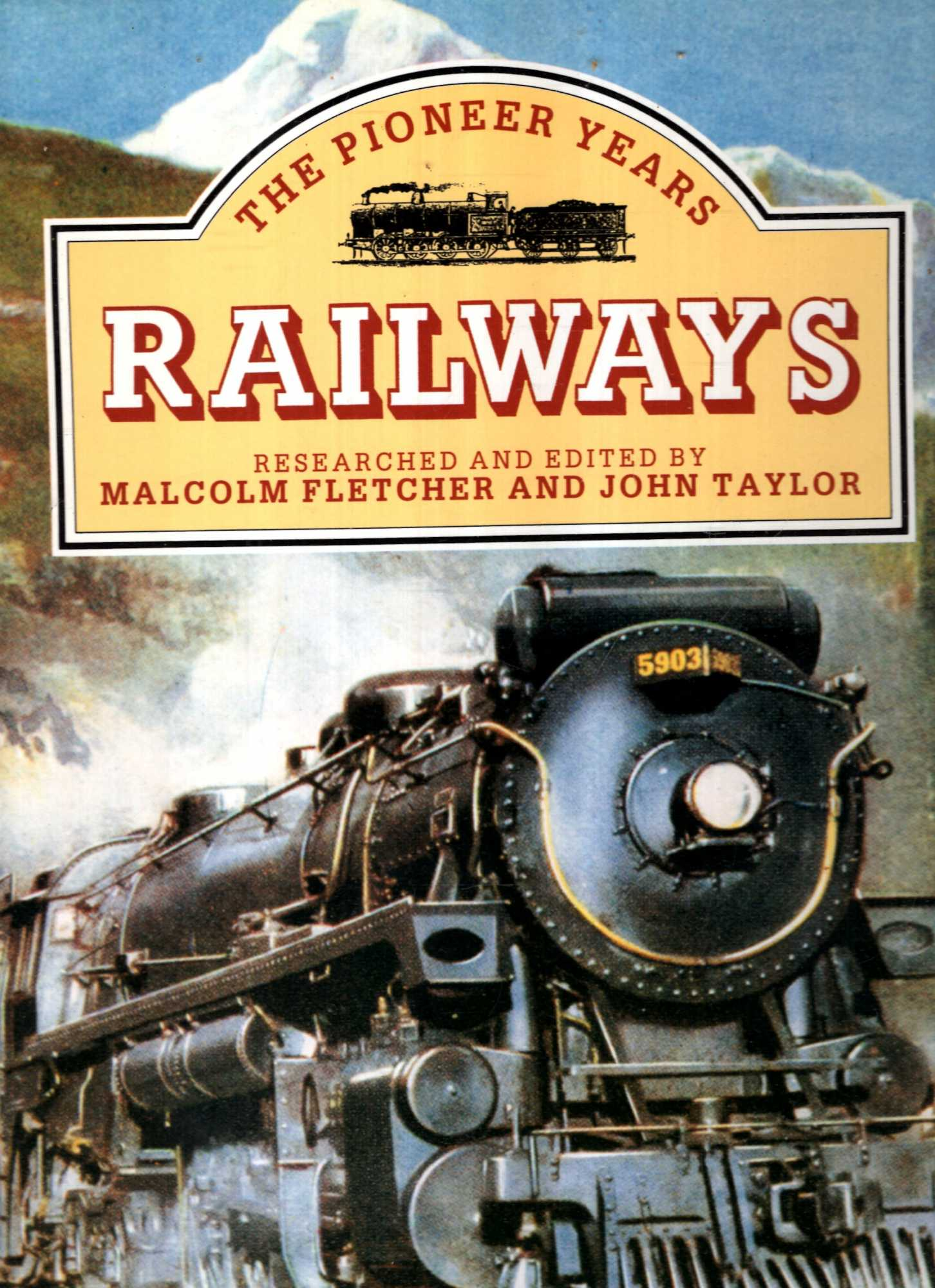 Image for Railways: The Pioneer Years