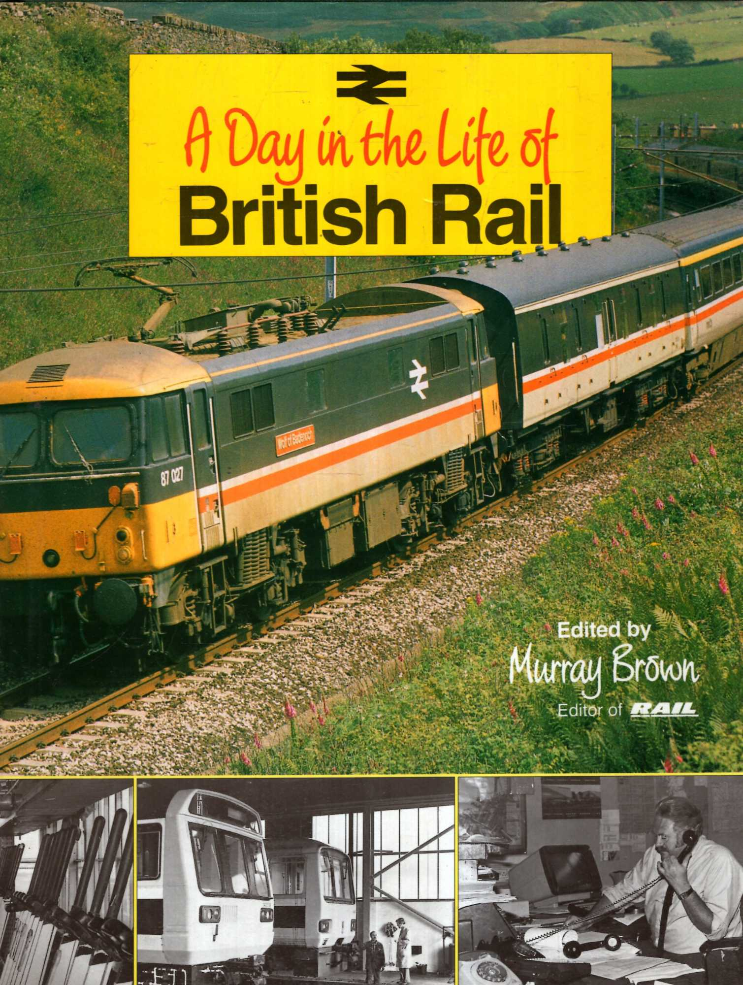 Image for A Day in the Life of British Rail