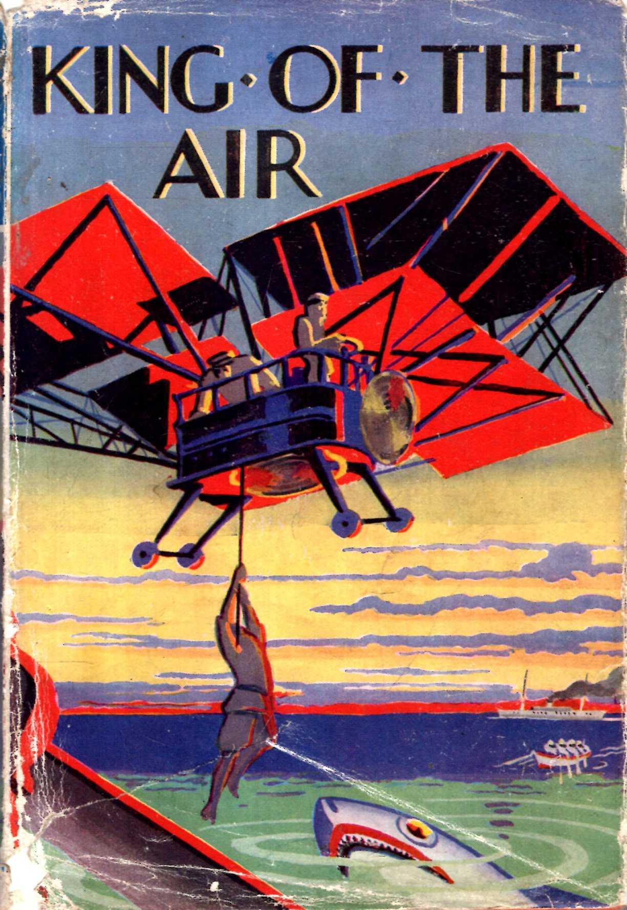 Image for King of the Air or, To Morocco in an Aeroplane