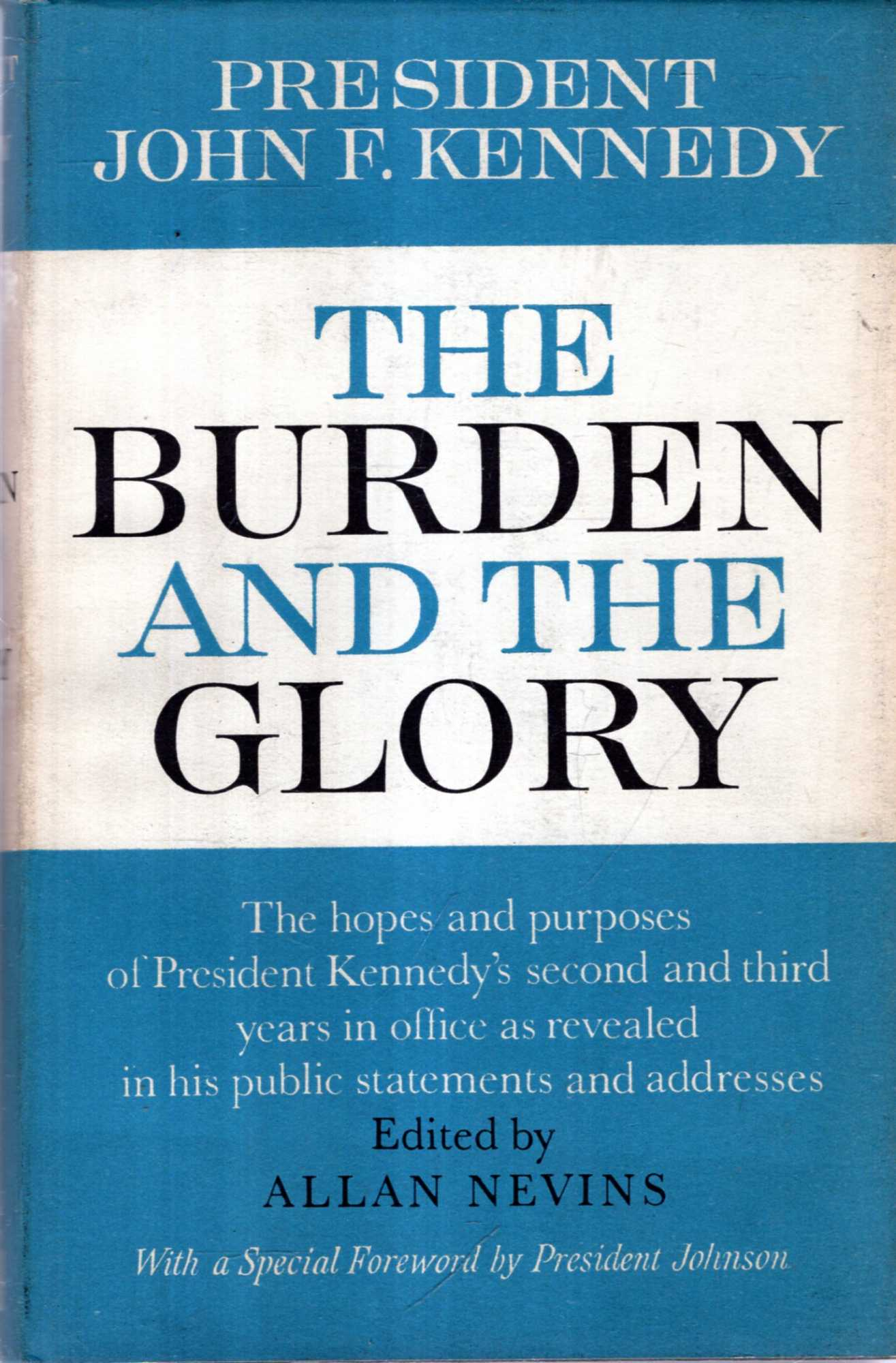 Image for President John F Kennedy : The Burden and the Glory