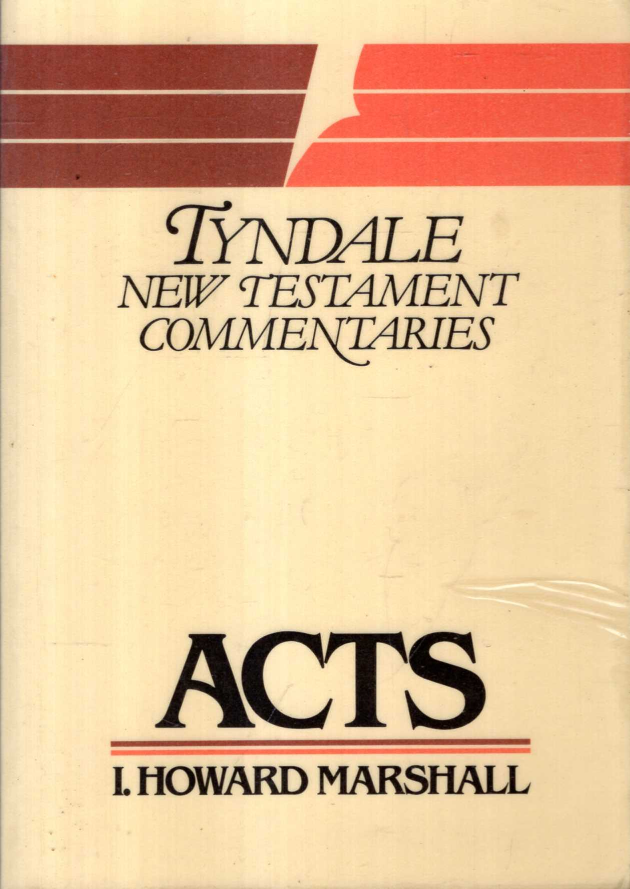 Image for The Acts of the Apostles: An Introduction and Commentary (Tyndale New Testament Commentaries)