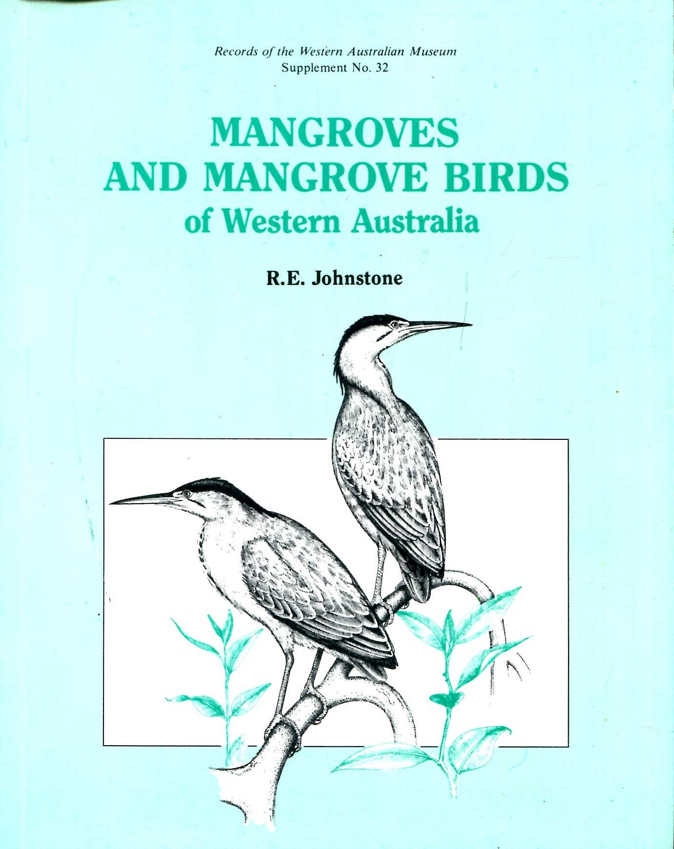 Image for Mangroves and Mangrove Birds of Western Australia
