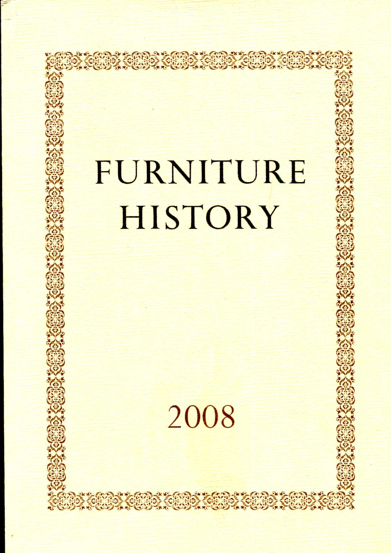 Image for Furniture History : the Journal of the Furniture History Society, volume XLIV for the year 2008