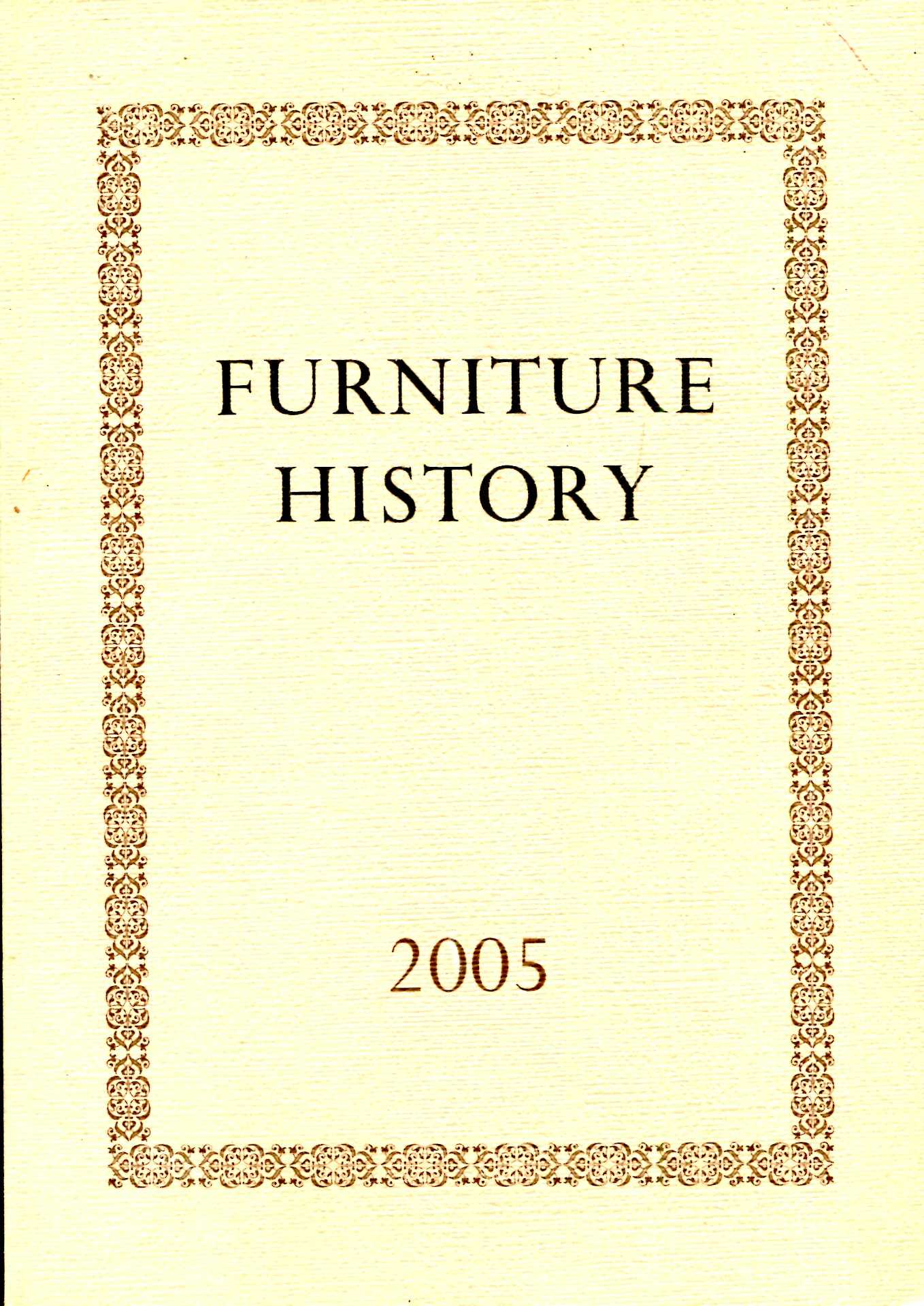 Image for Furniture History : the Journal of the Furniture History Society, volume XLI for the year 2005