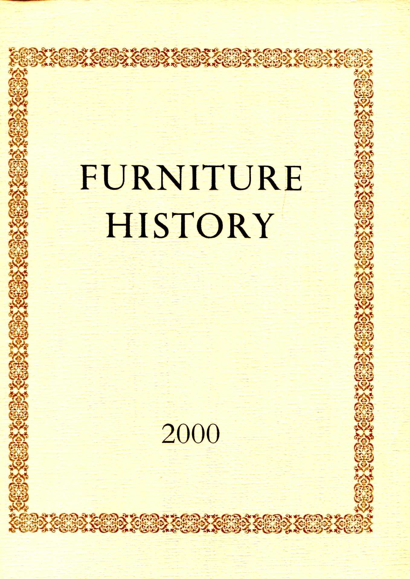 Image for Furniture History : the Journal of the Furniture History Society, volume XXXVII for the year 2000