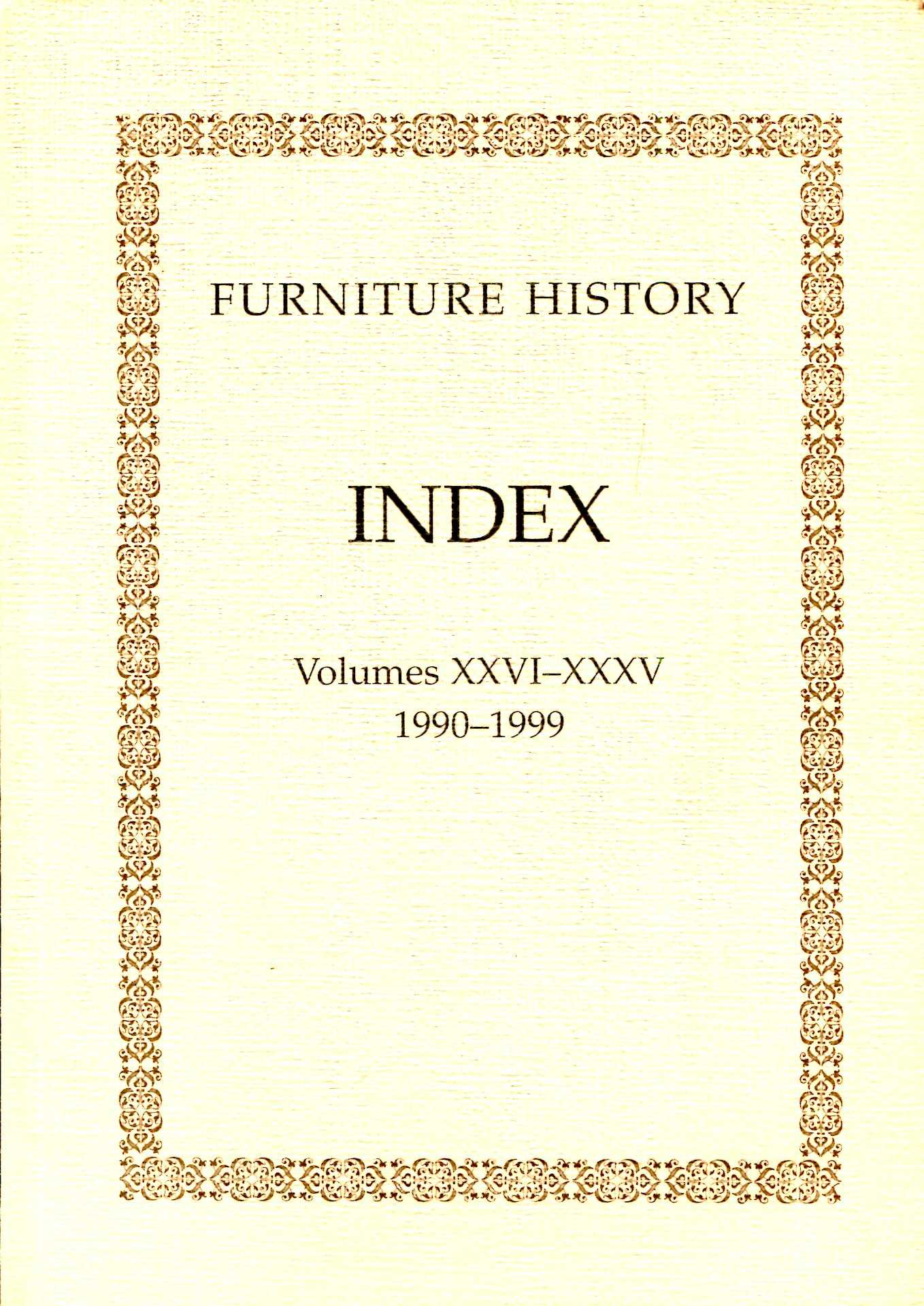 Image for Furniture History : the Journal of the Furniture History Society Index volumes XXVI-XXXV 1990-1999