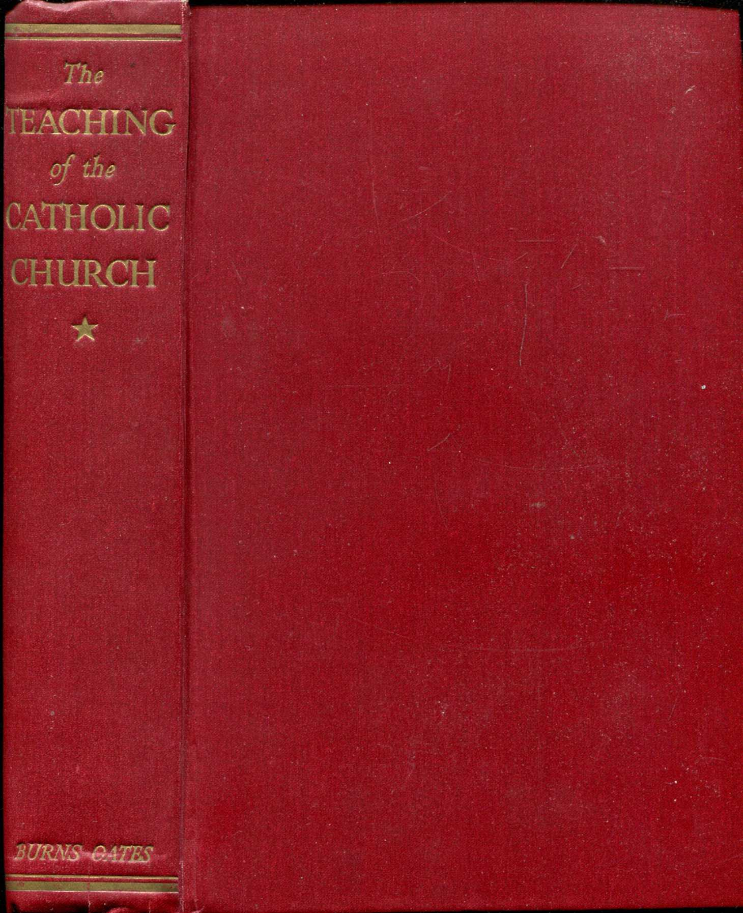 Image for The Teaching of the Catholic Church, a summary of Catholic Doctrine (two volumes complete)