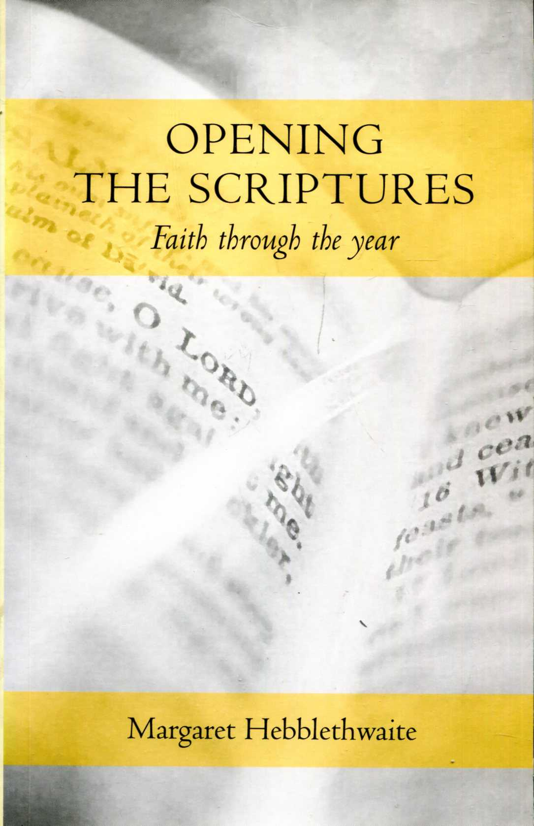Image for Opening the Scriptures, faith through the year