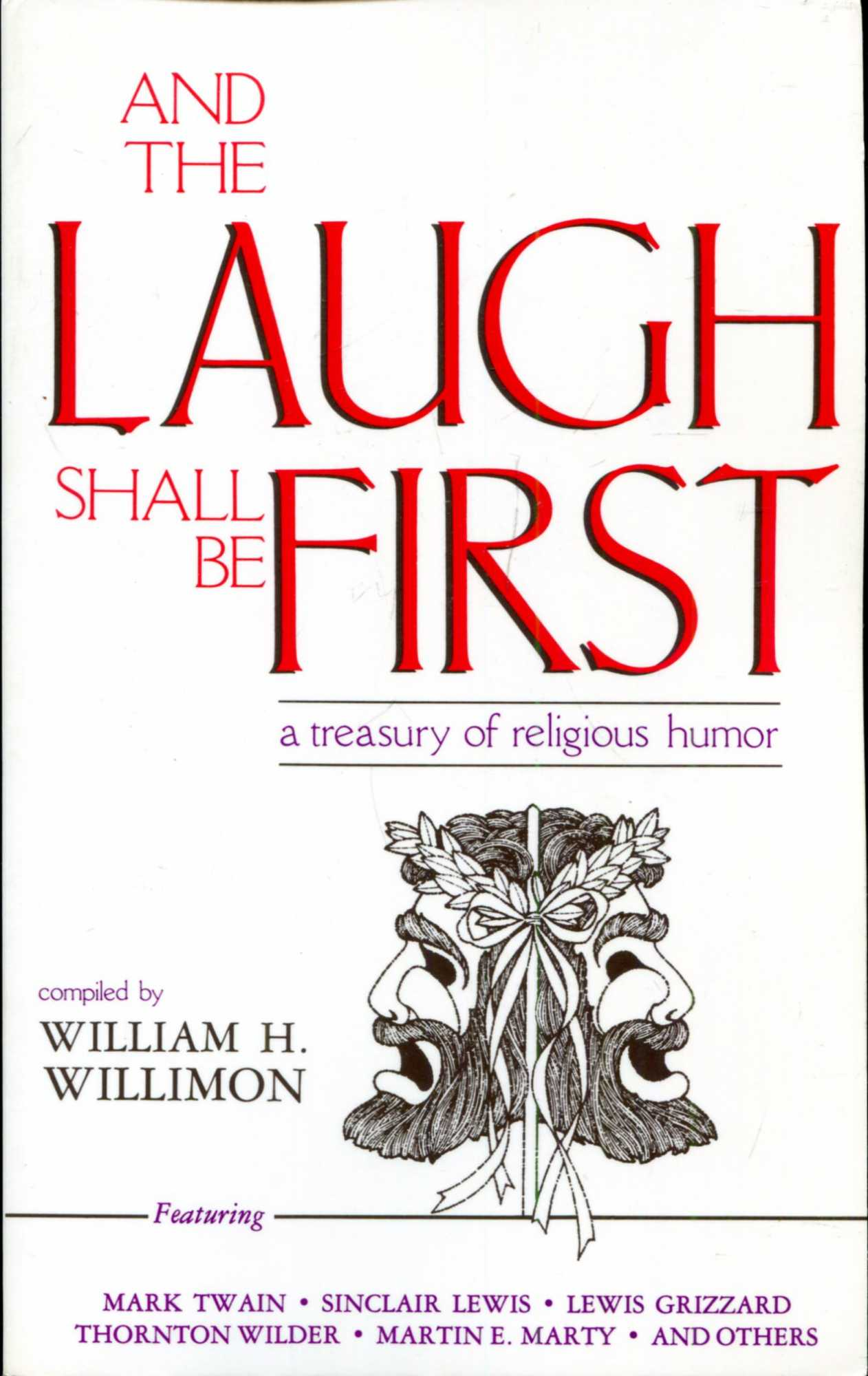 Image for And The Laugh Shall Be First, a treasury of religious humor