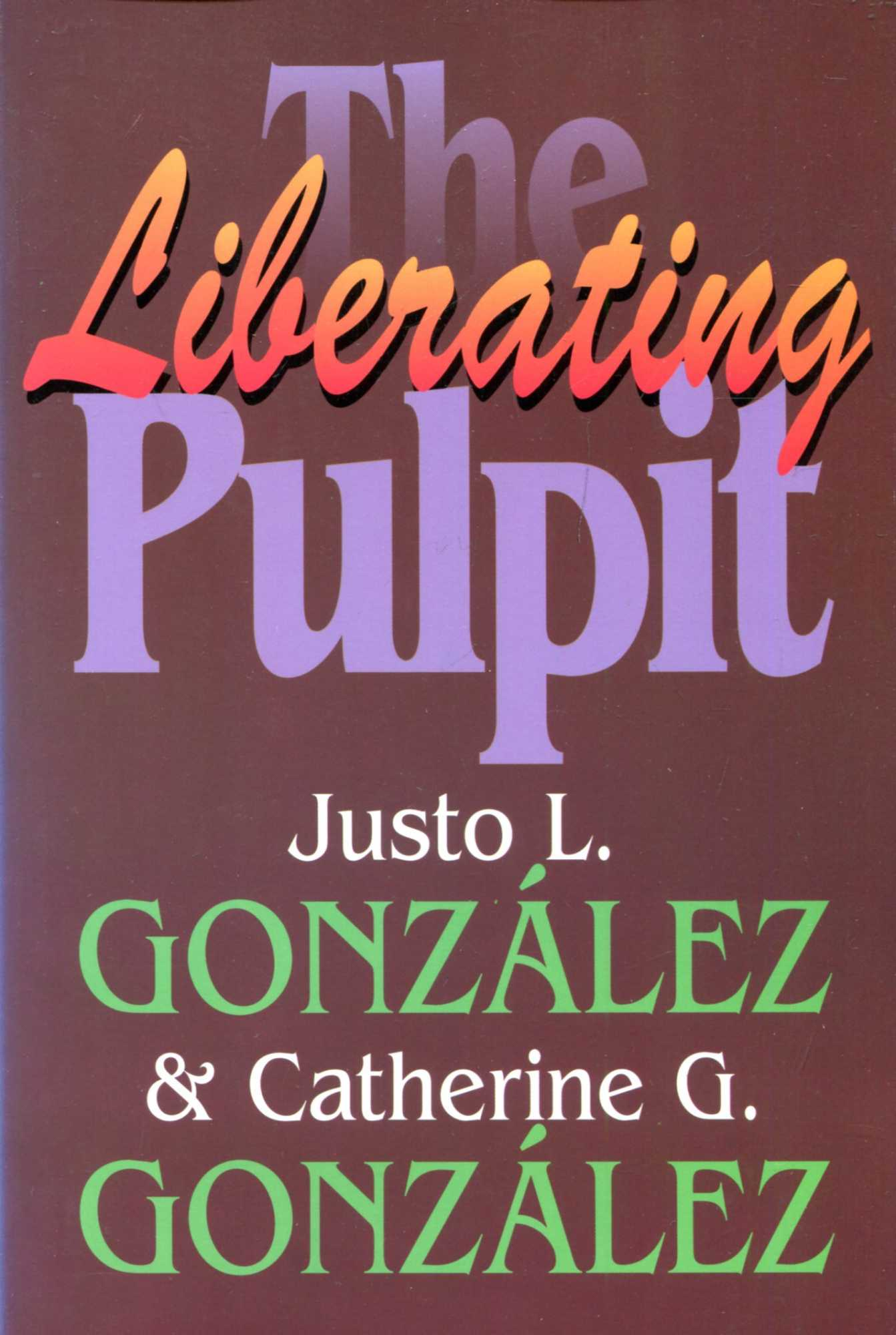 Image for The Liberating Pulpit