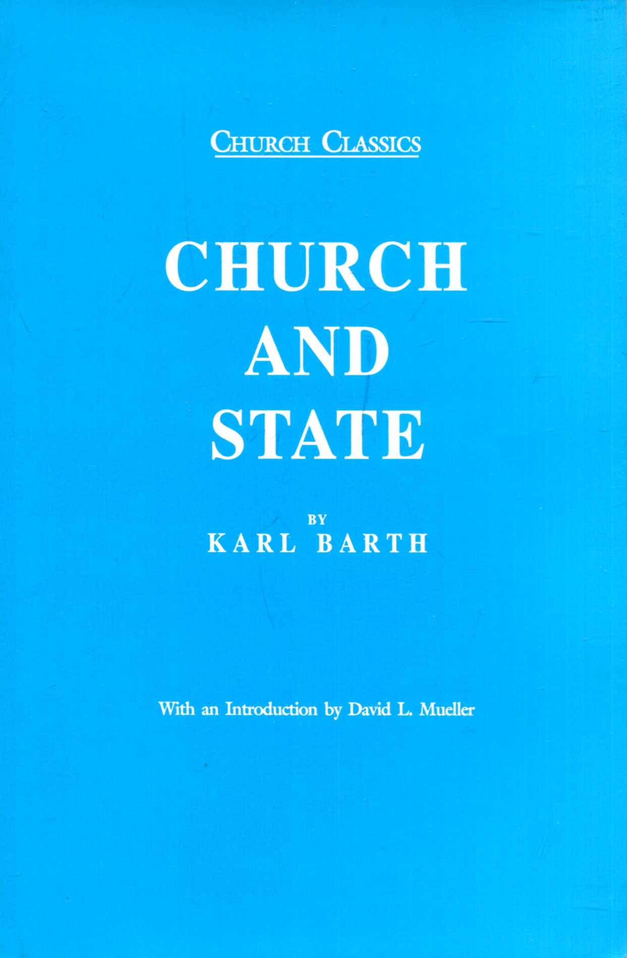 Image for Church and State (Church Classics Series)