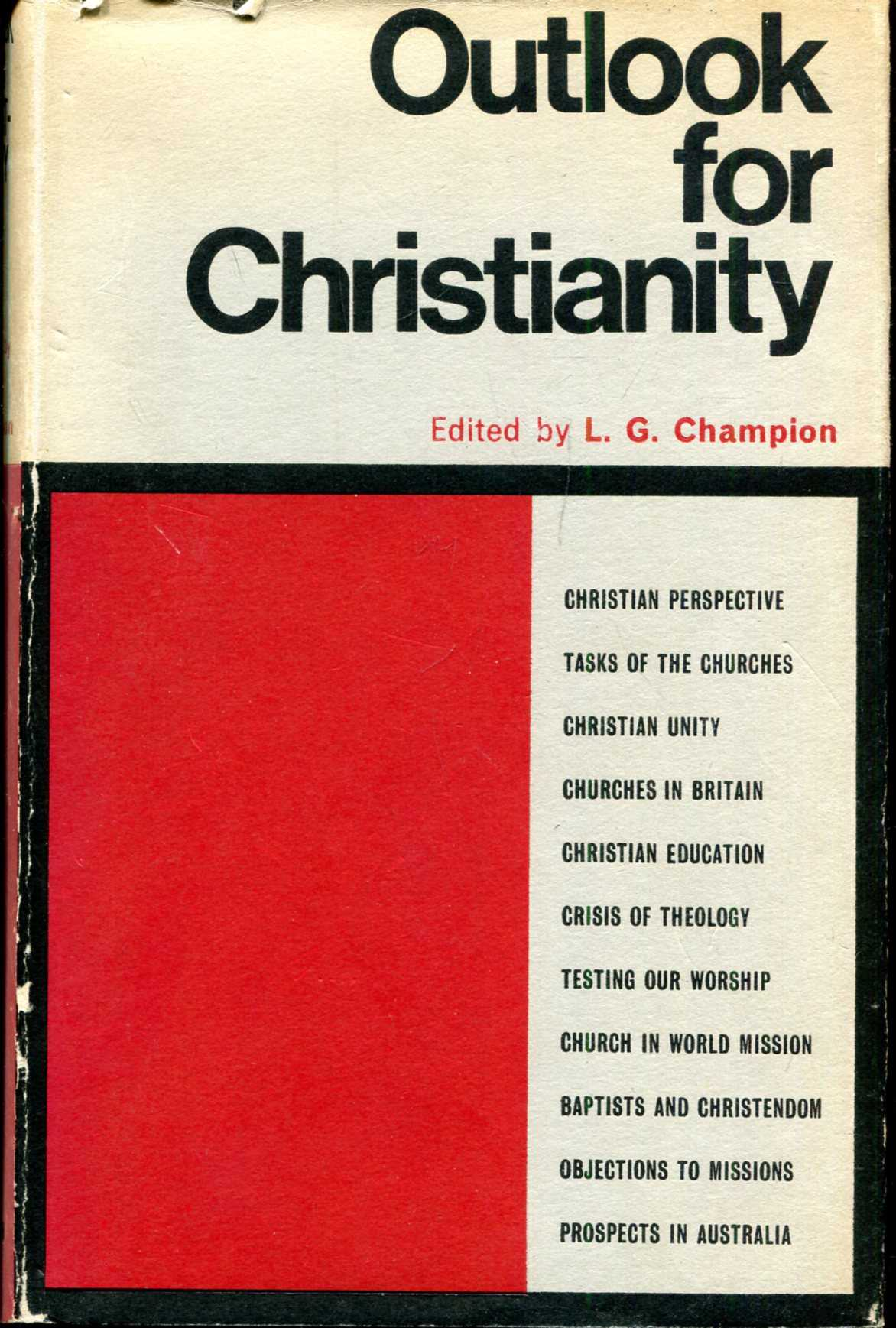 Image for Outlook for Christianity, essays presented to Dr Ernest A Payne on the occasion of his retirement