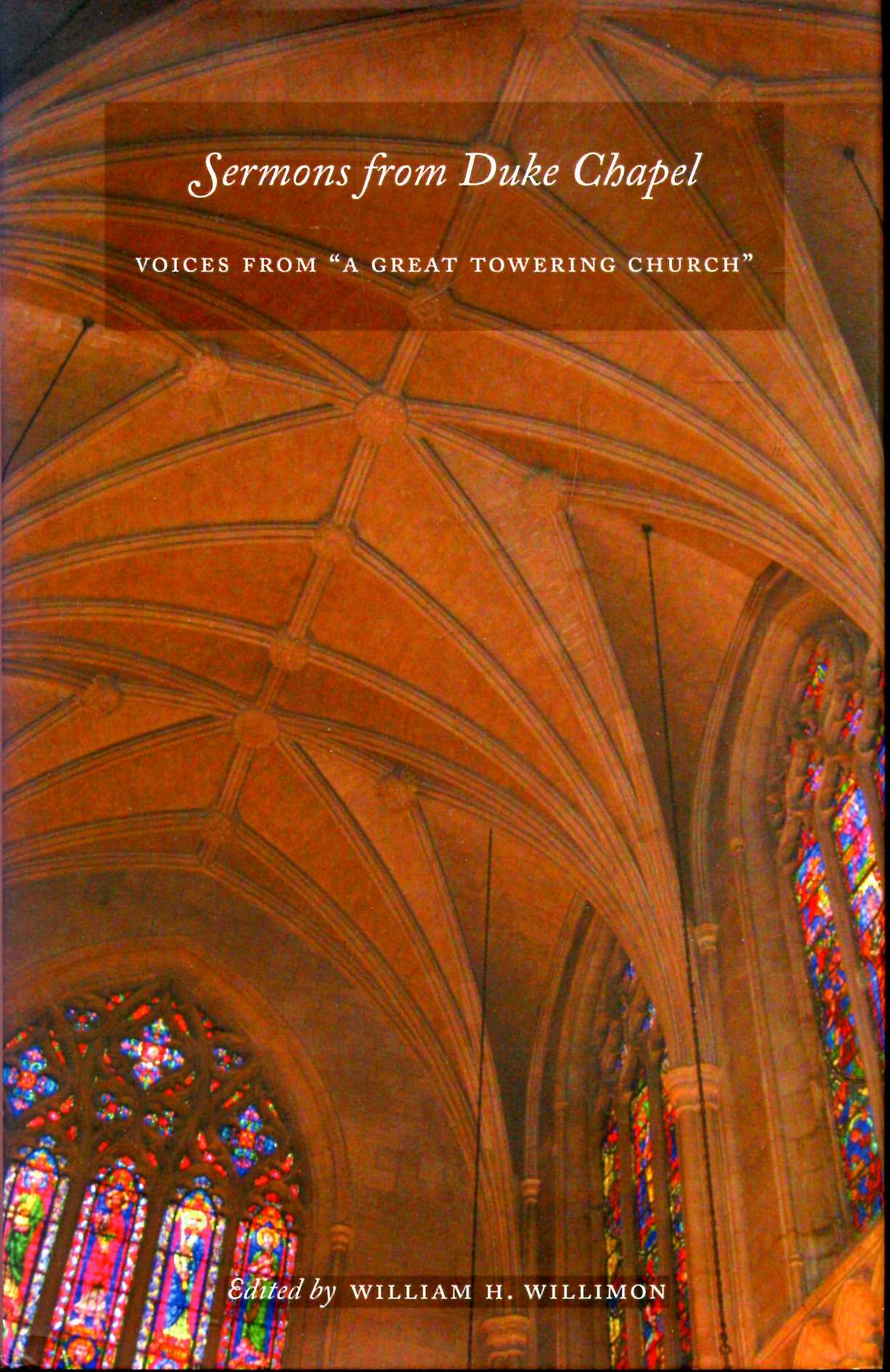 "Image for Sermons from Duke Chapel : Voices from ""A Great Towering Church"""