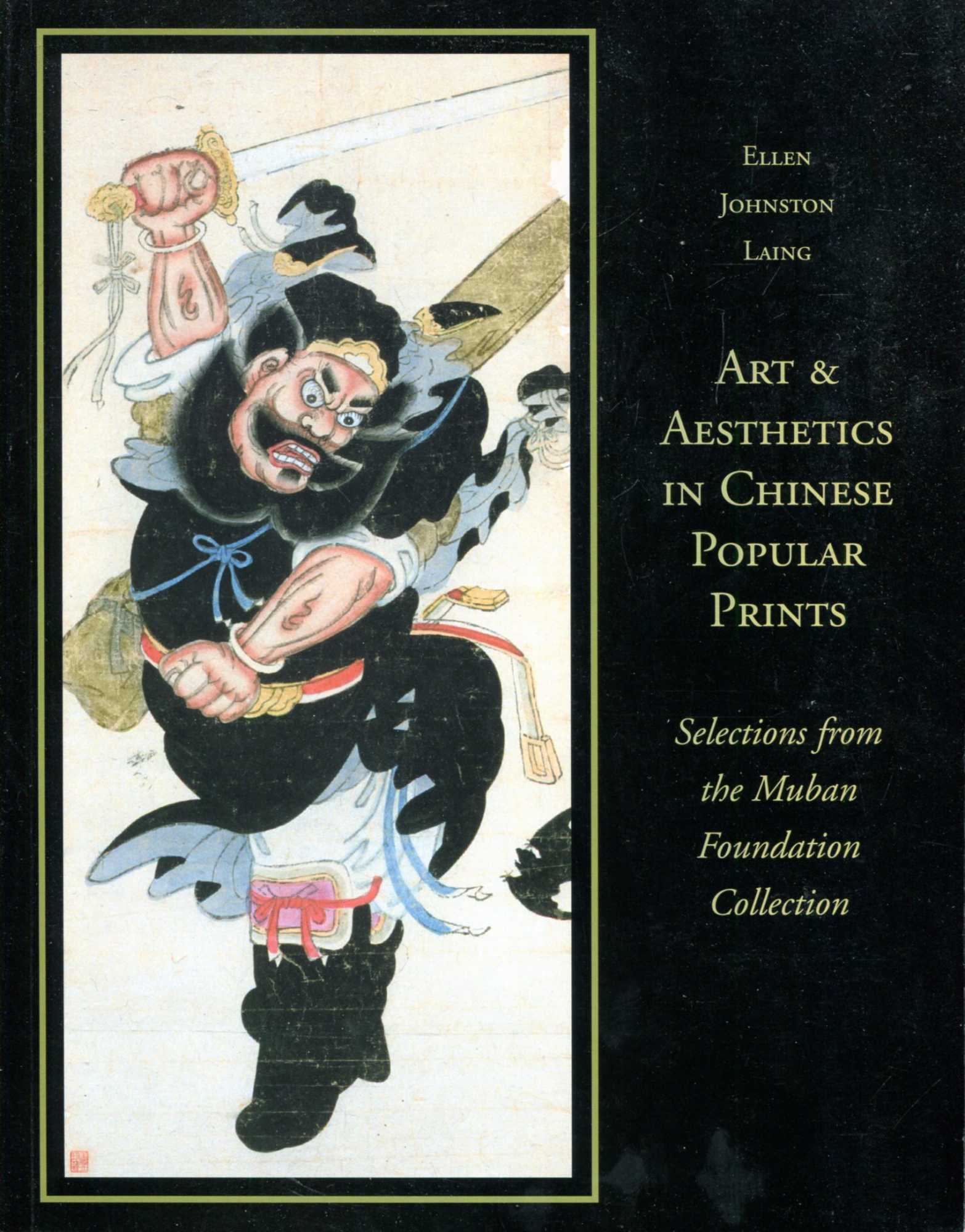 Image for Art and Aesthetics in Chinese Popular Prints : Selections from the Muban Foundation Collection (Michigan Monographs in Chinese Studies)