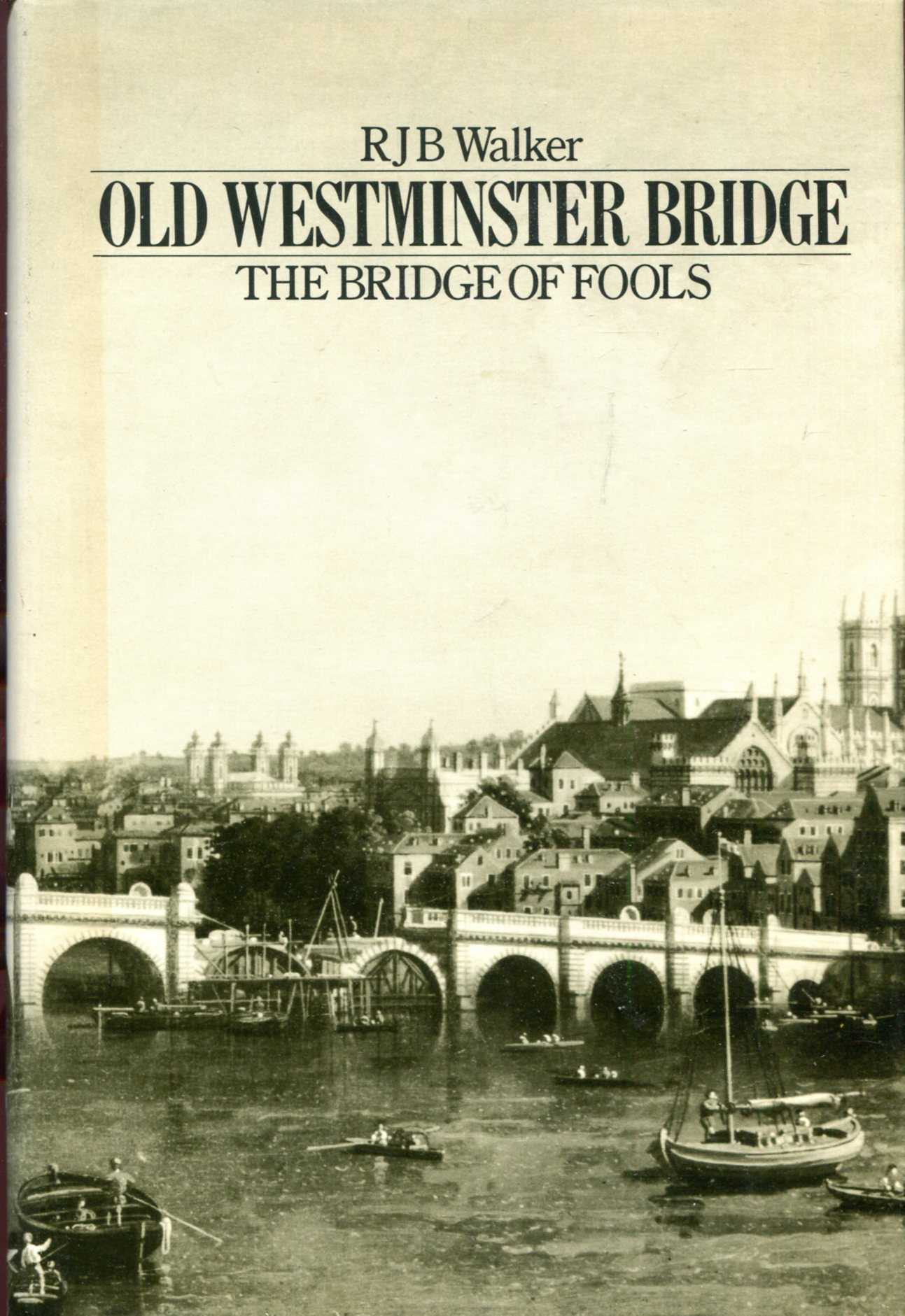 Image for Old Westminster Bridge: The Bridge of Fools