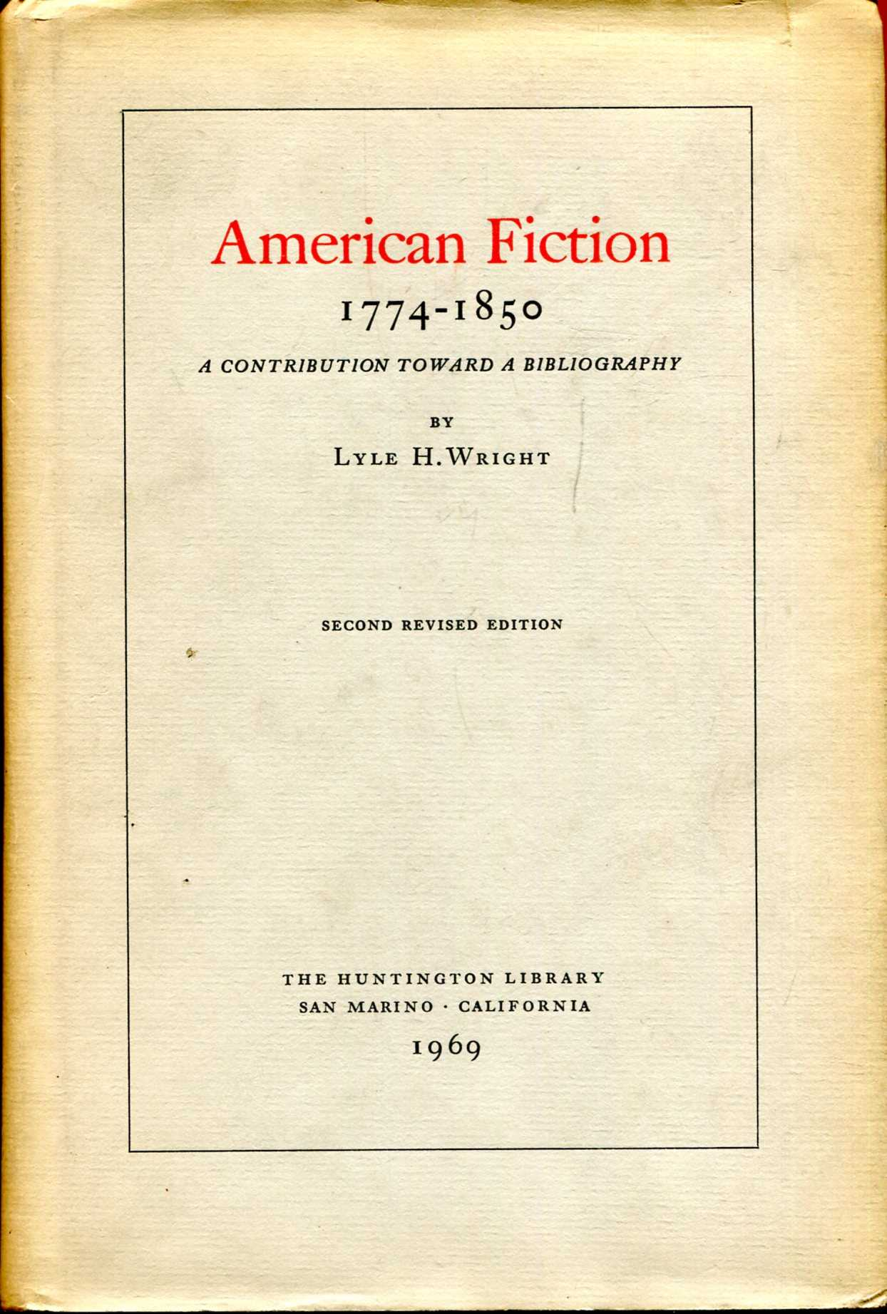 Image for American Fiction 1774-1850 : a contribution toward a bibliography
