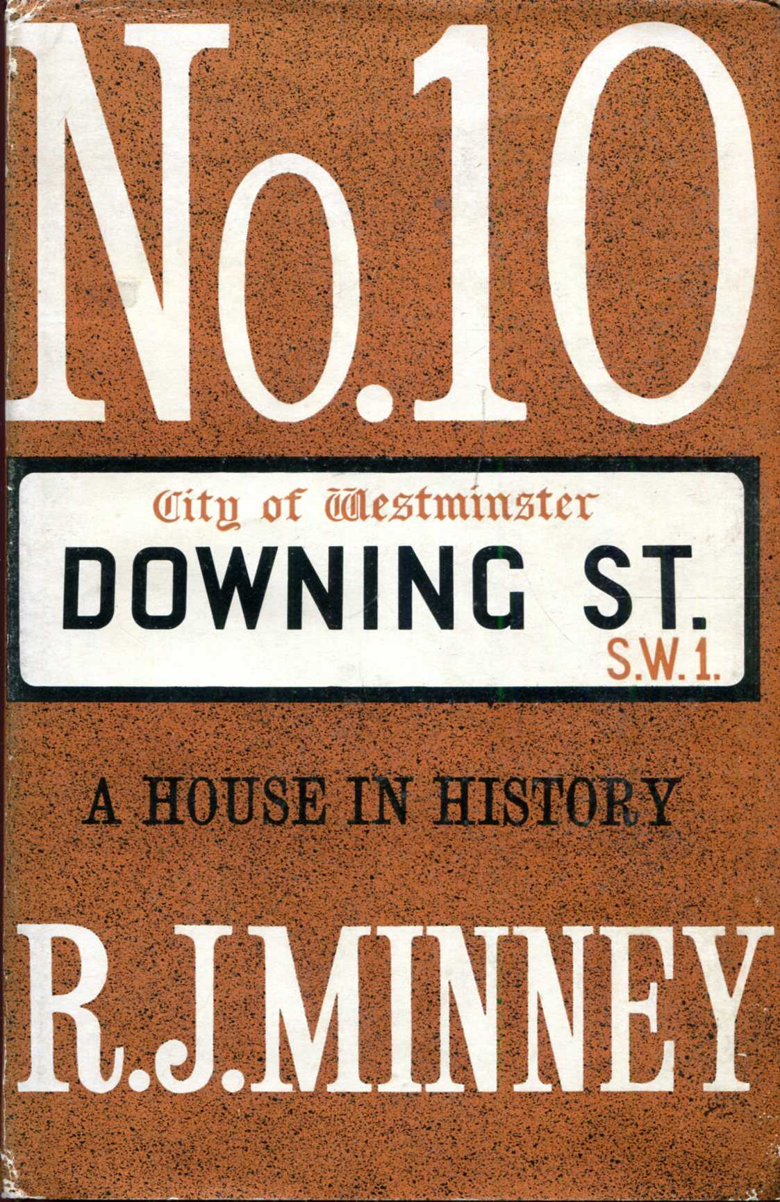 Image for No. 10 Downing Street : A House in history