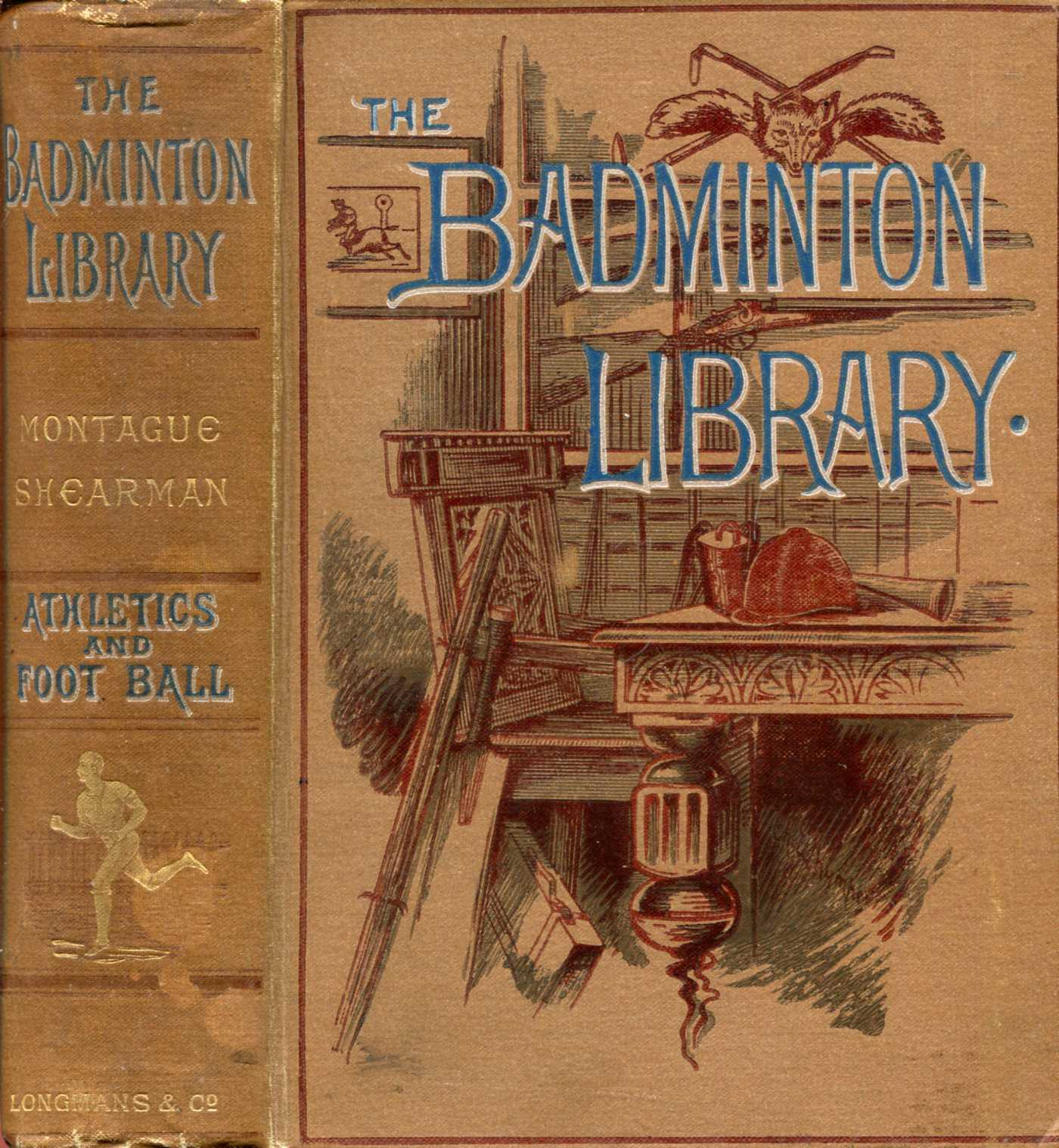 Image for The Badminton Library : Athletics and Football