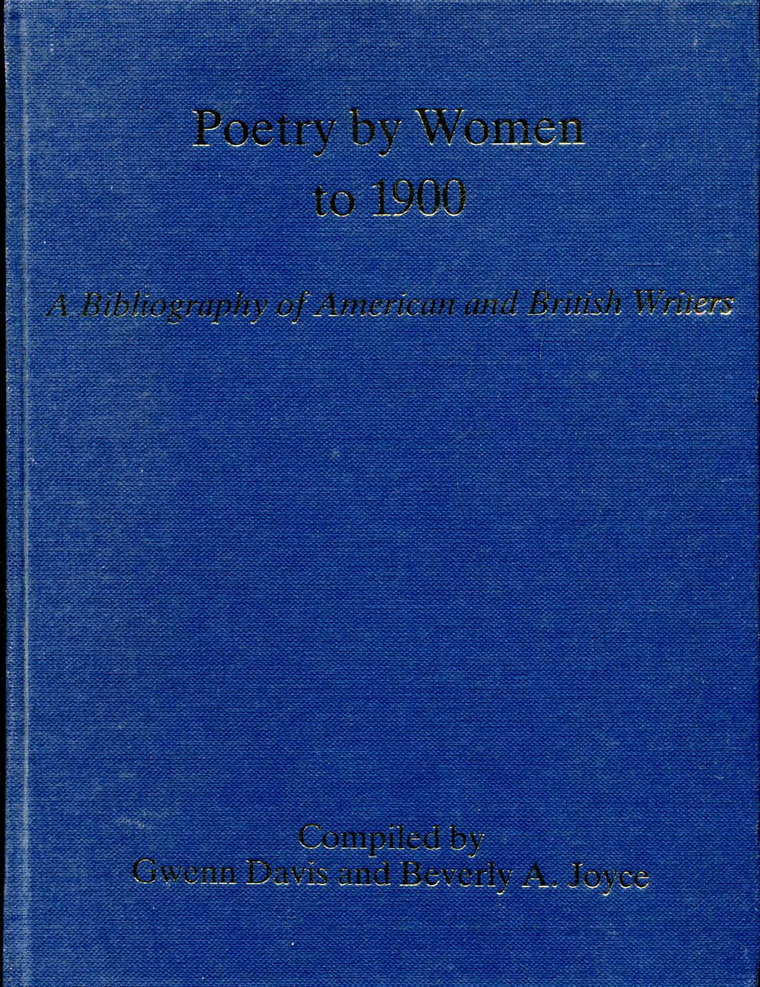 Image for Poetry by Women to 1900 : A Bibliography of American and British Writers, Volume 2