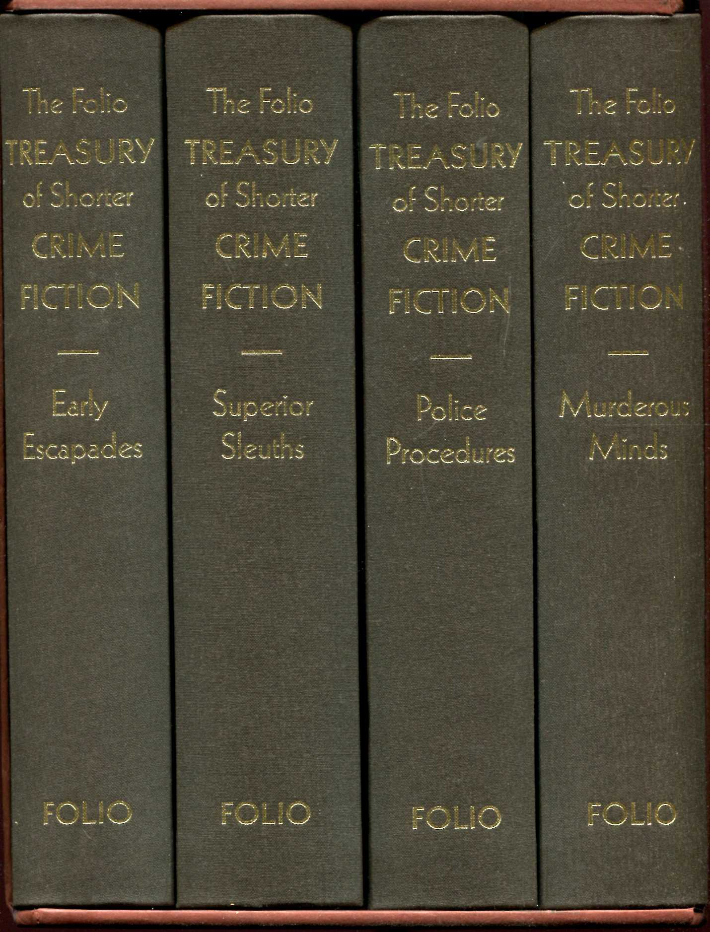 Image for The Folio Treasury of Shorter Crime Fiction I Early Escapades, II Superior Sleuths, III Police Procedures, IV Murderous Minds (four volumes complete)