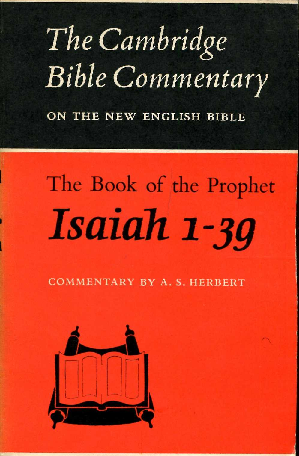 Image for Cambridge Bible Commentaries: The Book of the Prophet Isaiah, 1-39