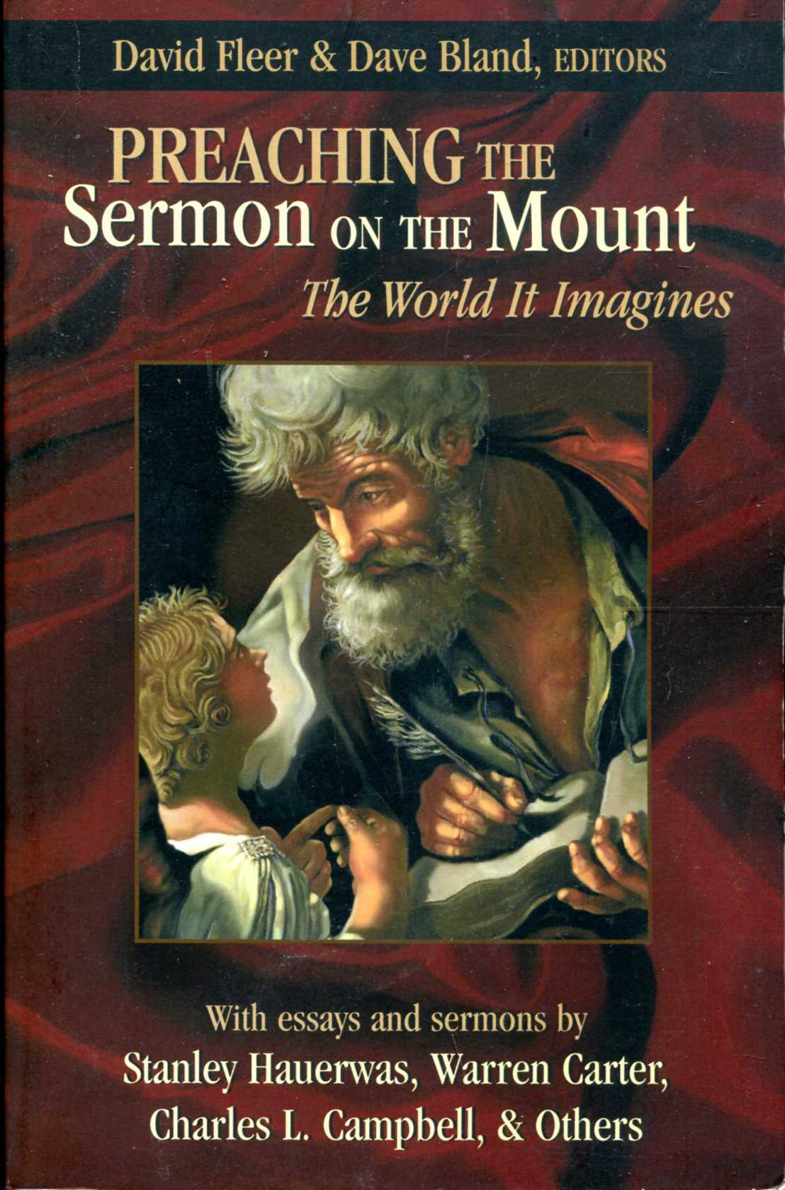 Image for Preaching the Sermon on the Mount: The World It Imagines