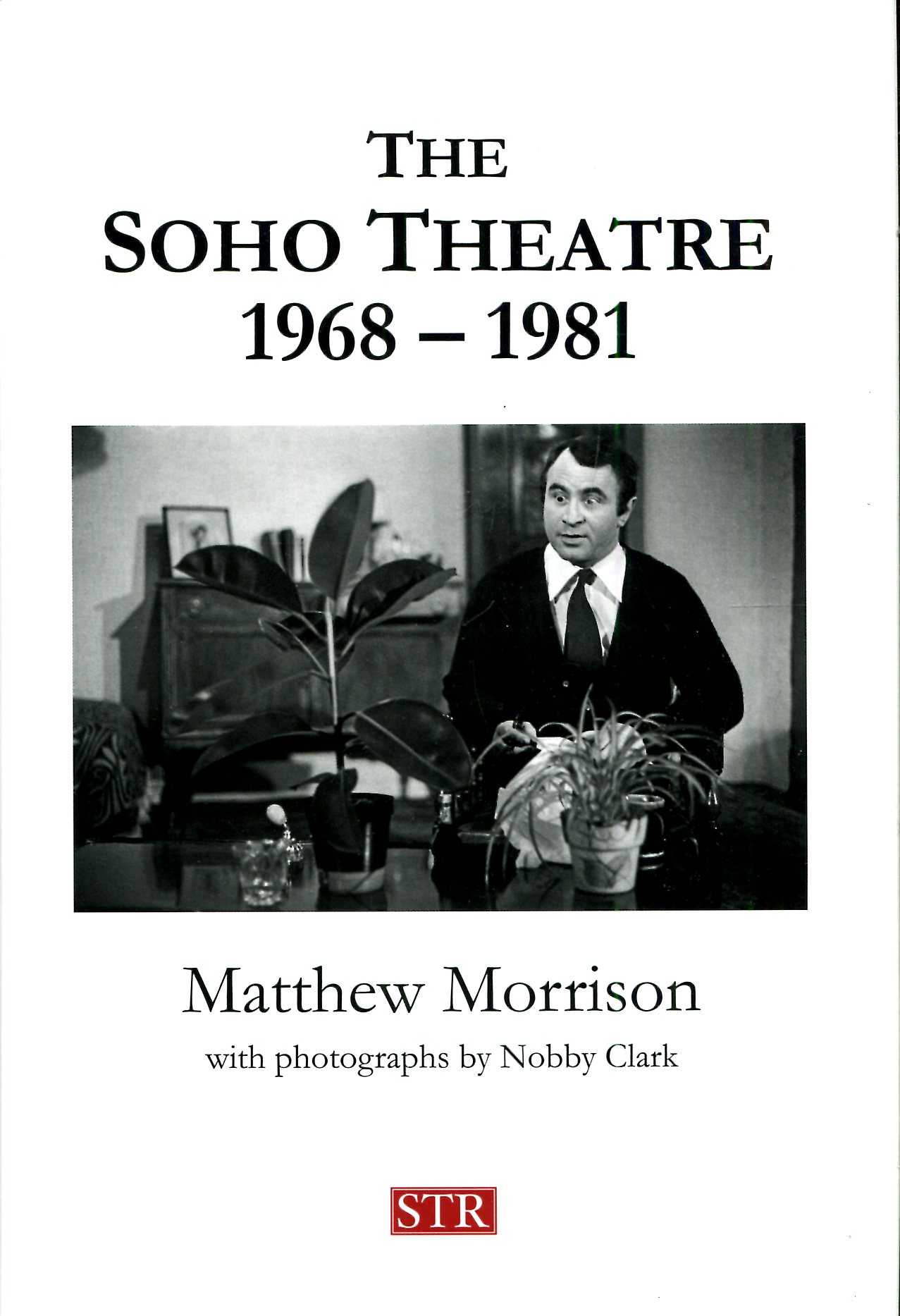 Image for The Soho Theatre, 1968-1981