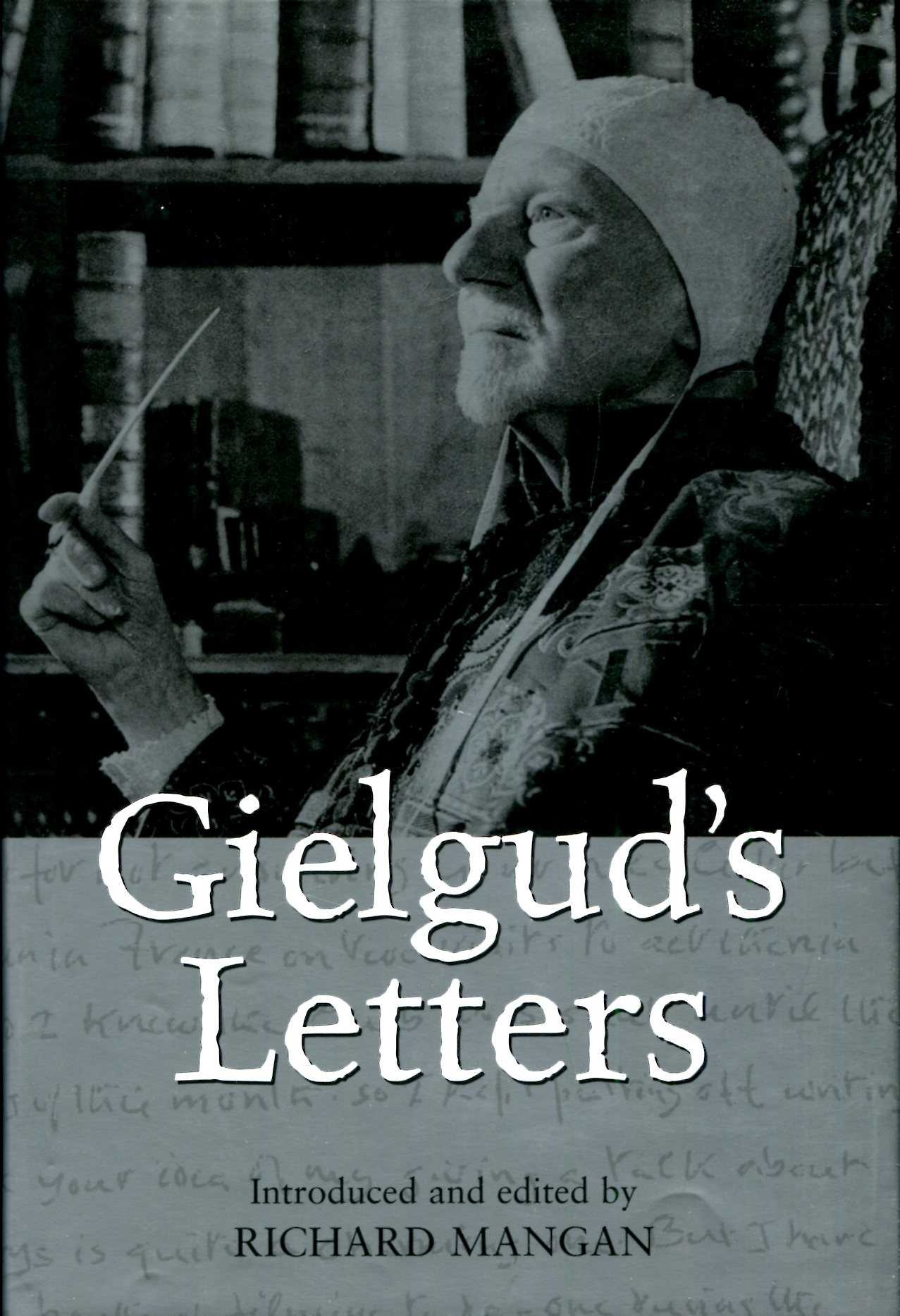 Image for Gielgud's Letters: John Gielgud in His Own Words