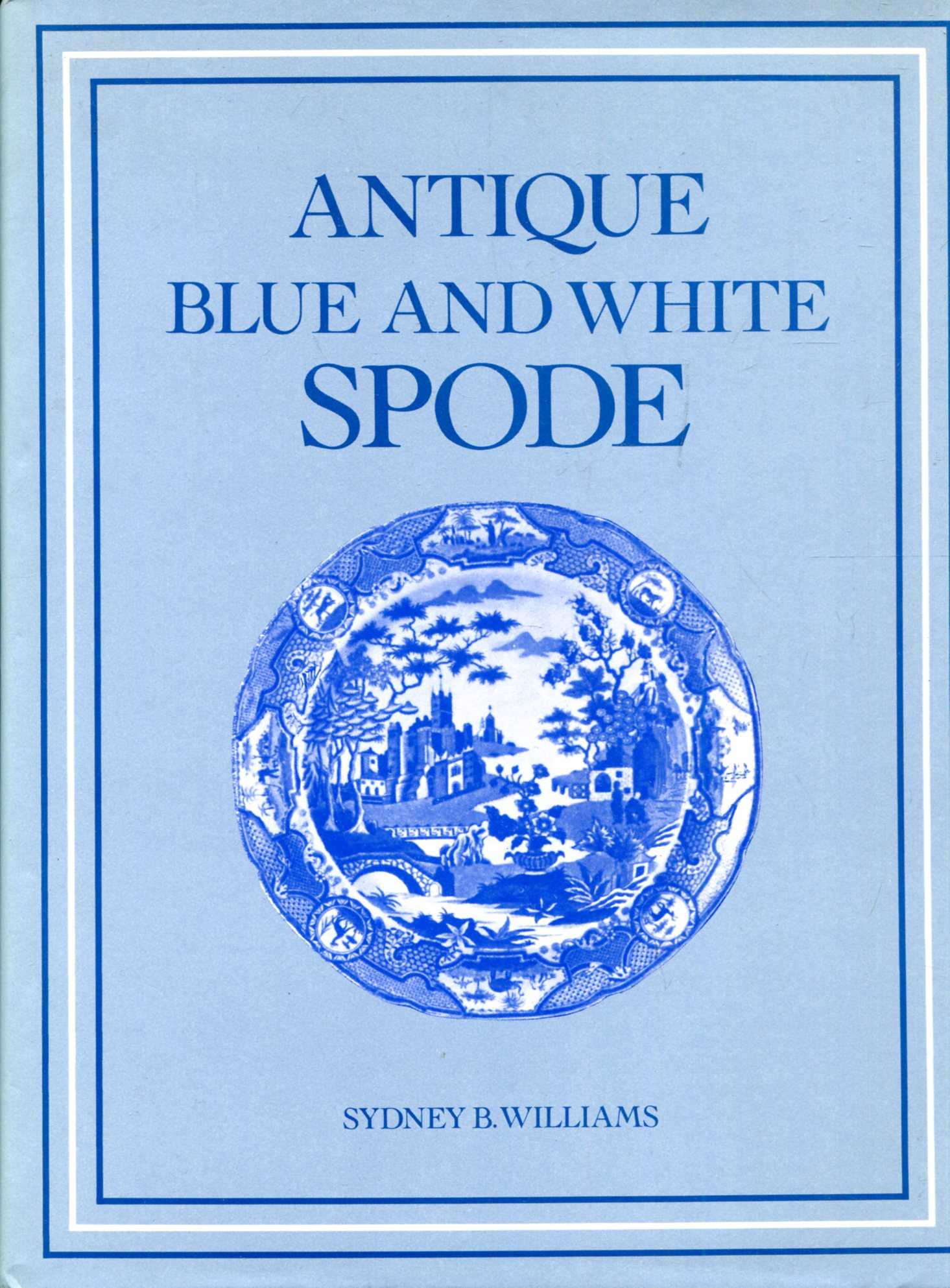 Image for Antique Blue and White Spode