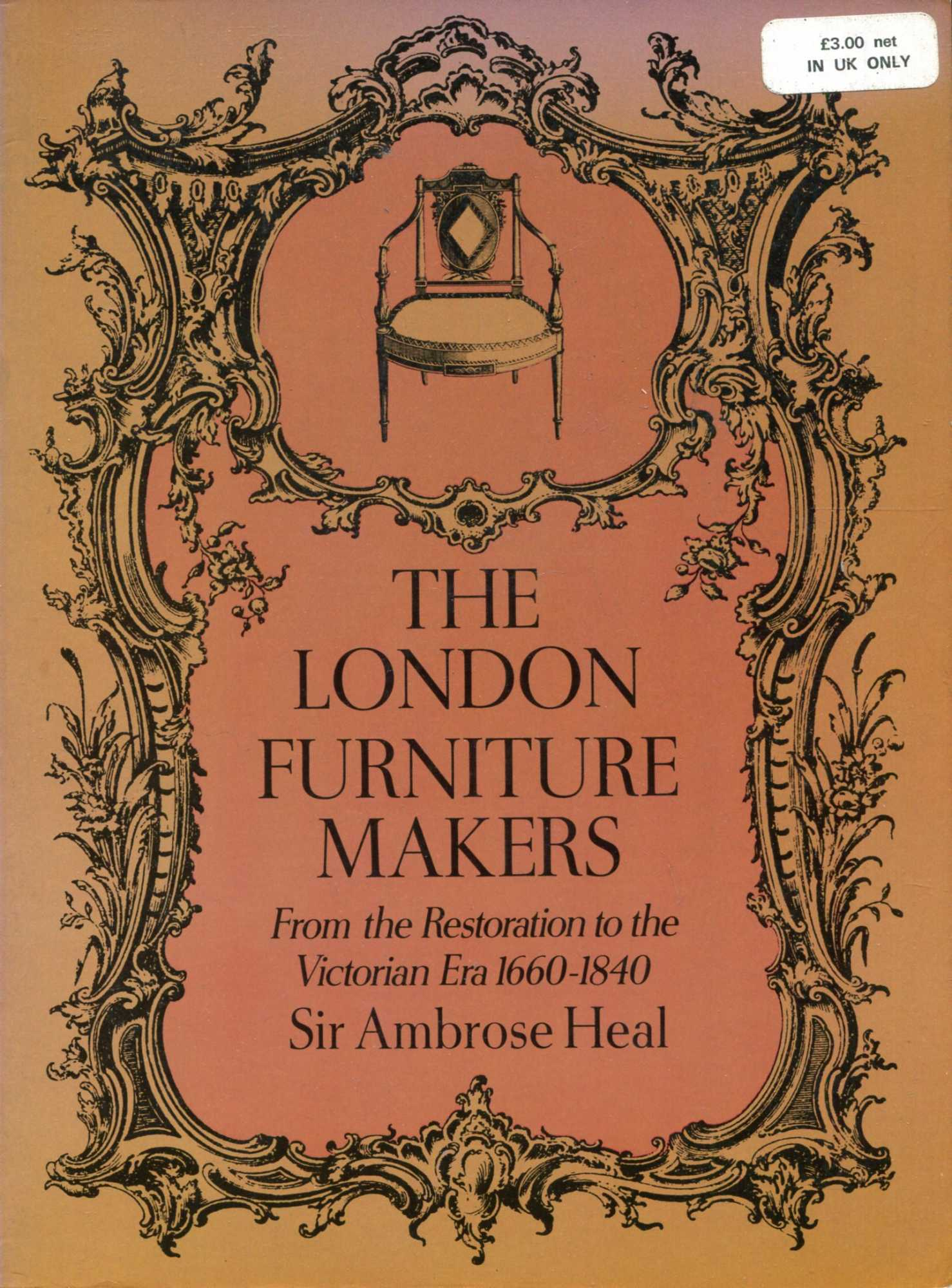 Image for London Furniture Makers from the Restoration to the Victorian Era, 1660-1840