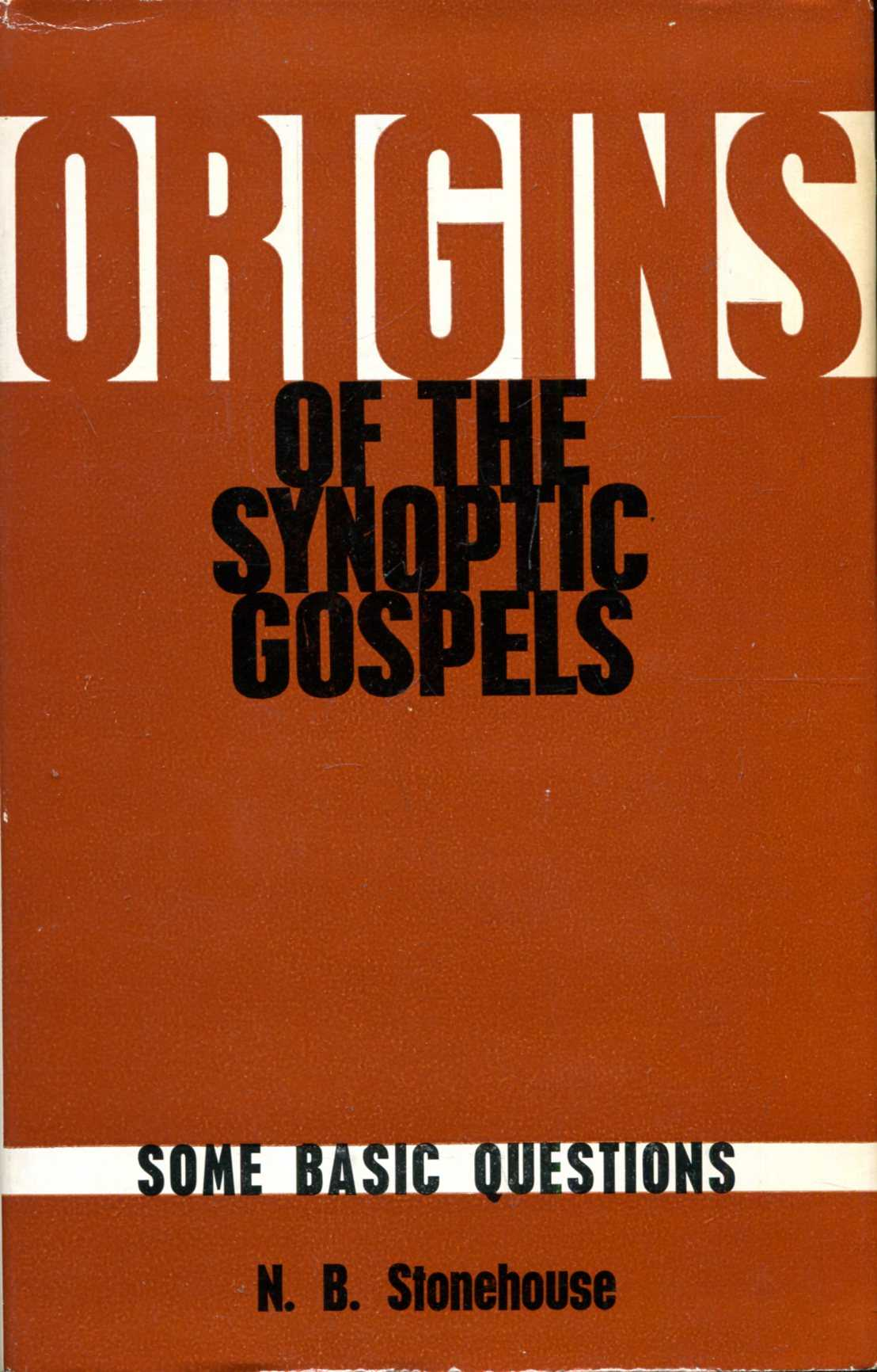 Image for Origins of the Synoptic Gospels, some basic questions