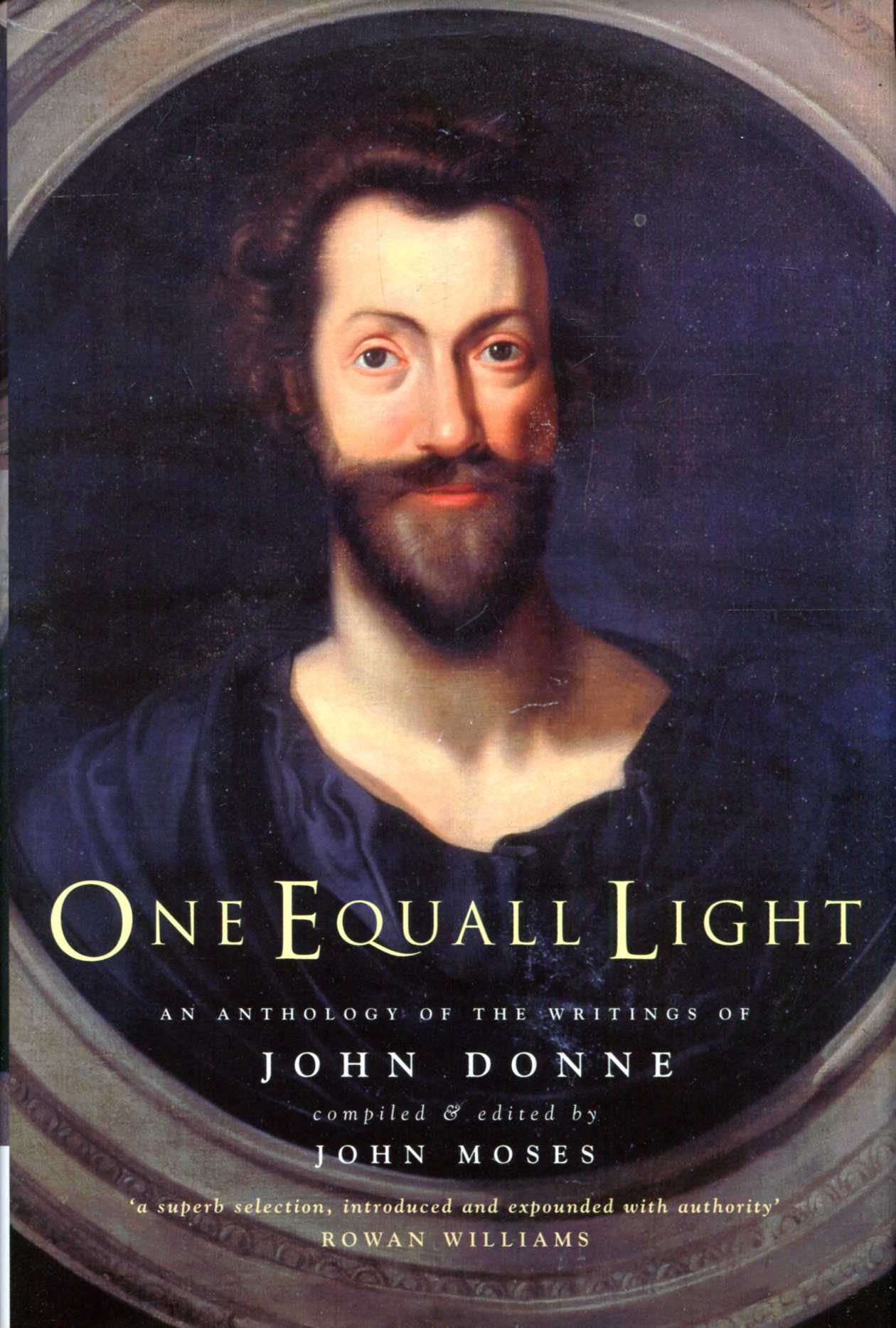 Image for One Equall Light : An Anthology of the Writings of John Donne