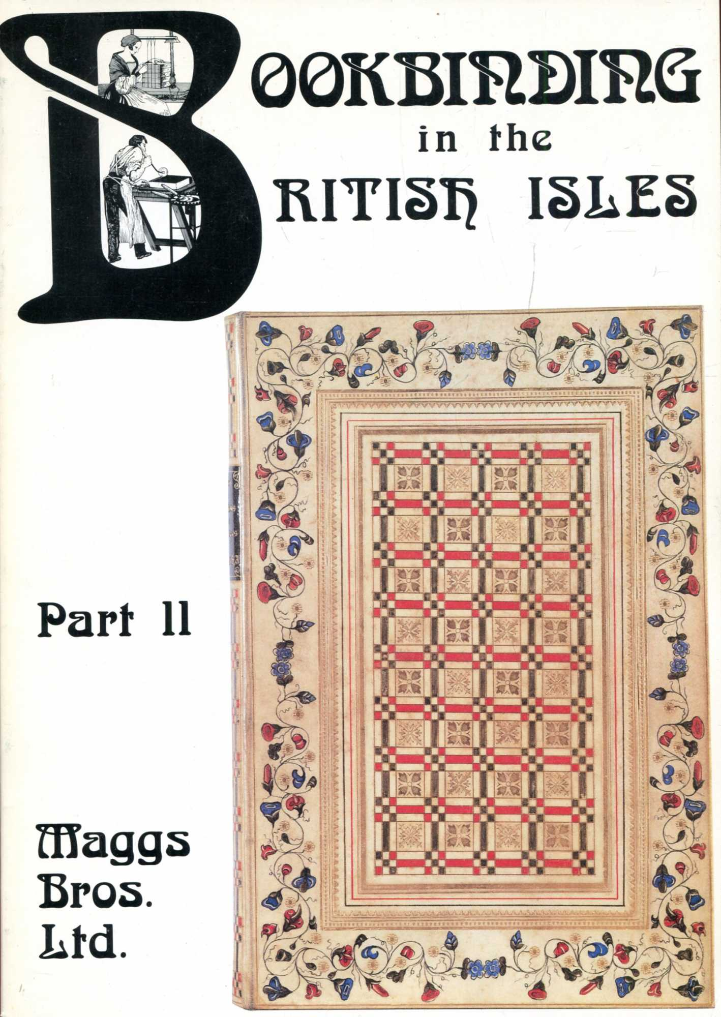Image for Bookbinding in the British Isles, sixteenth to twentieth century : Catalogue 1075 Part II