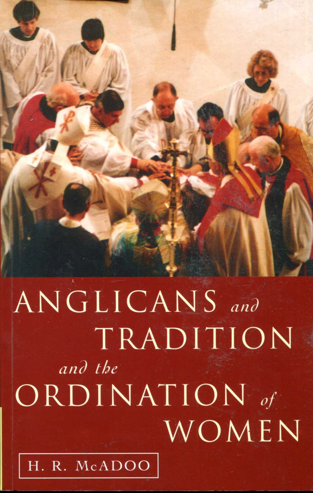 Image for Anglicans and Tradition and the Ordination of Women