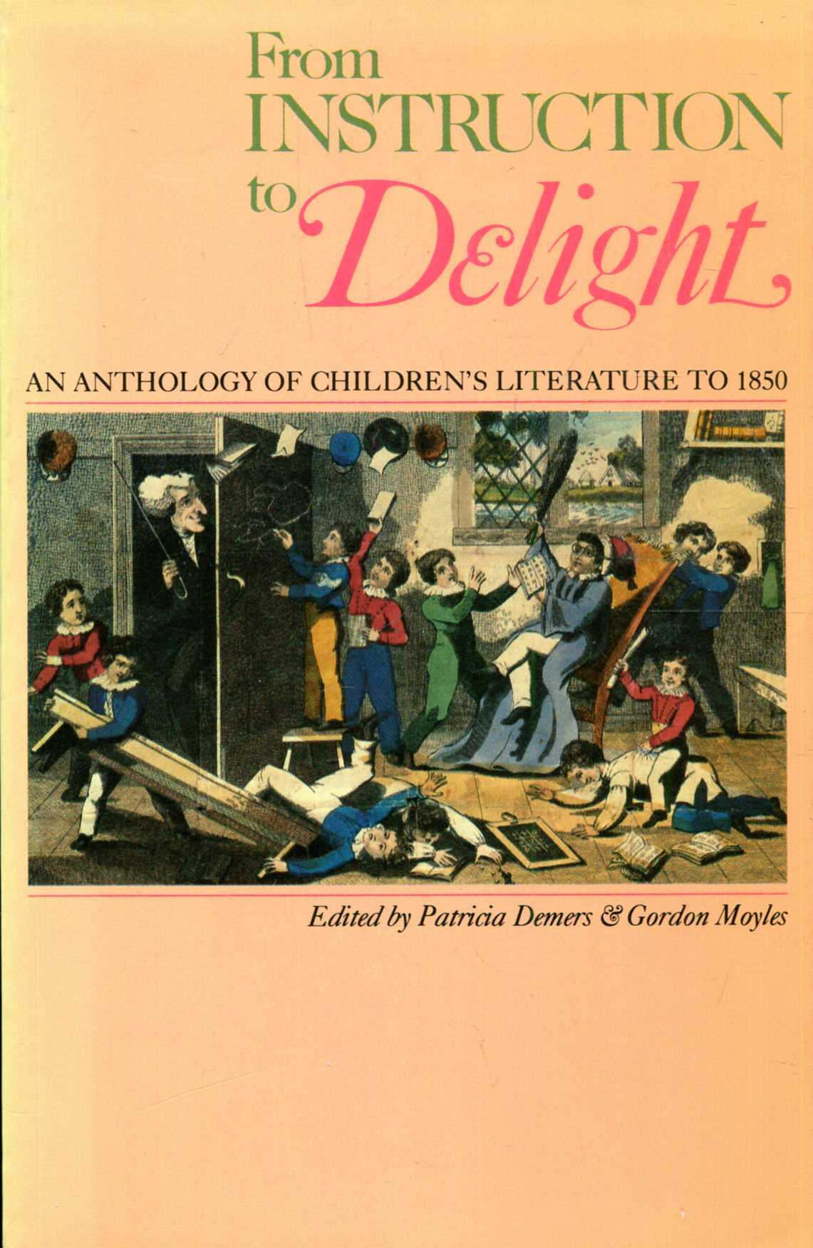 Image for From Instruction to Delight : An Anthology of Children's Literature to 1850