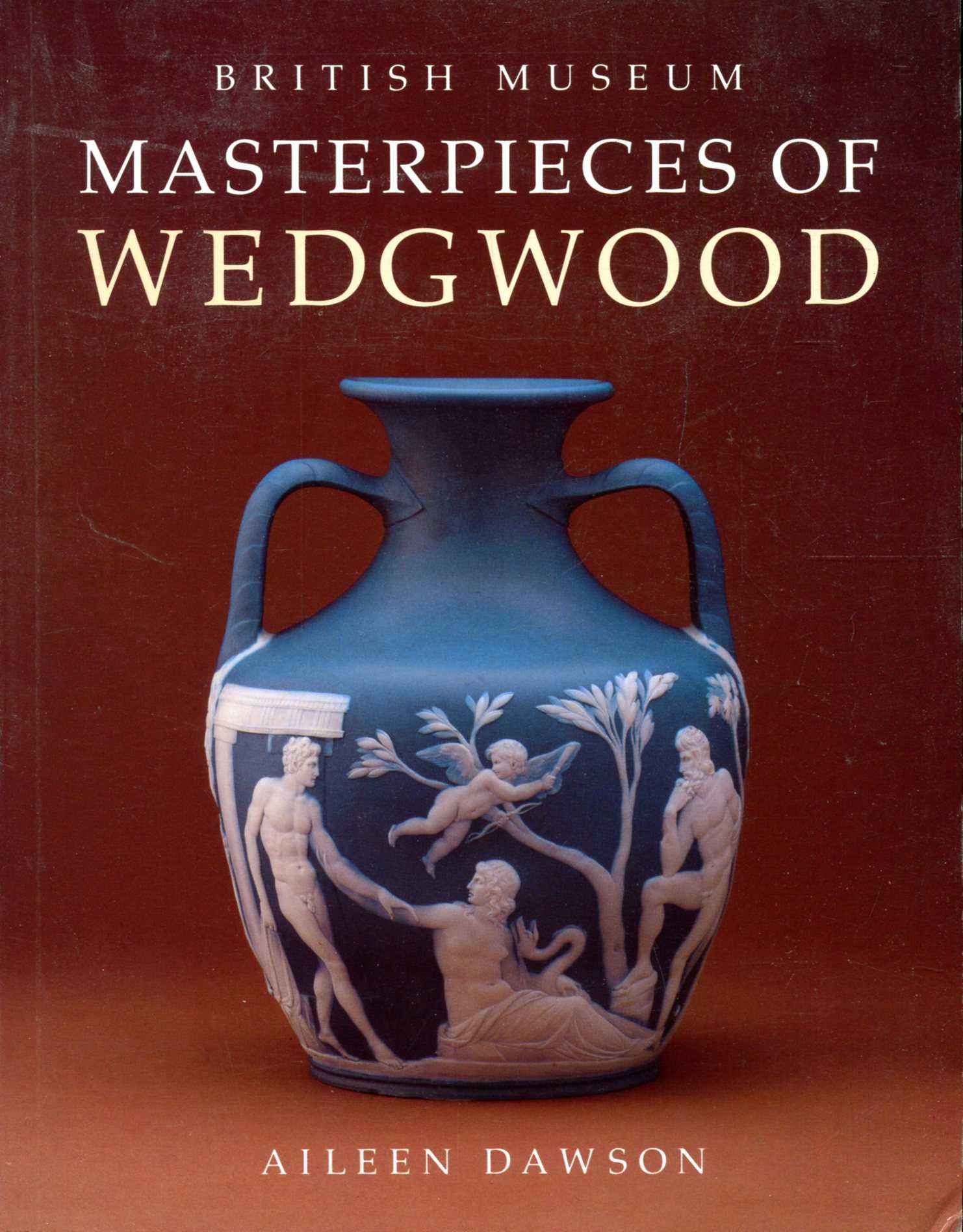 Image for Masterpieces of Wedgwood in the British Museum