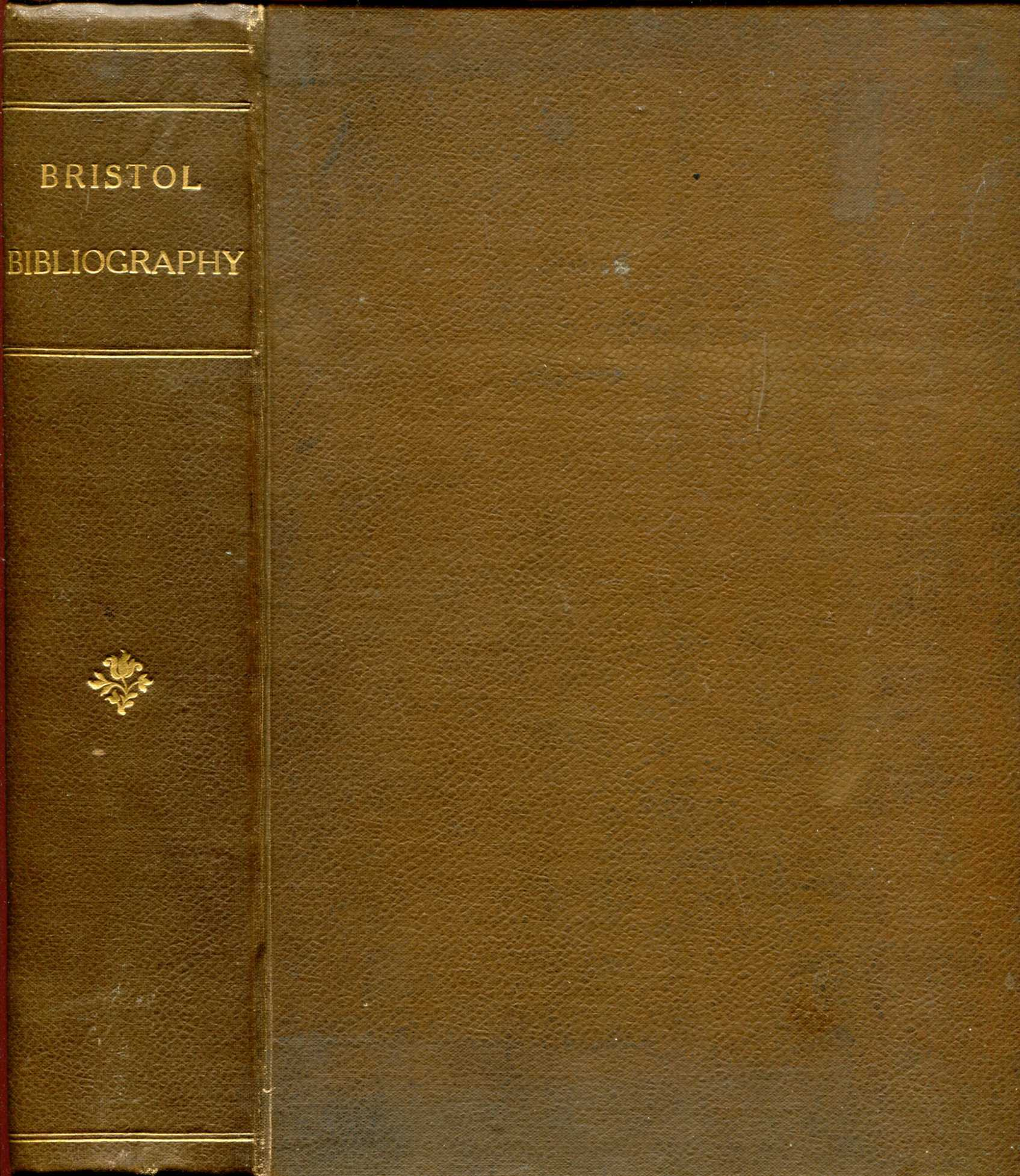 Image for Bristol Bibliography, A Catalogue of the Books, pamphlets, collectanea etc, relating to Bristol, contained in the Central Reference Library