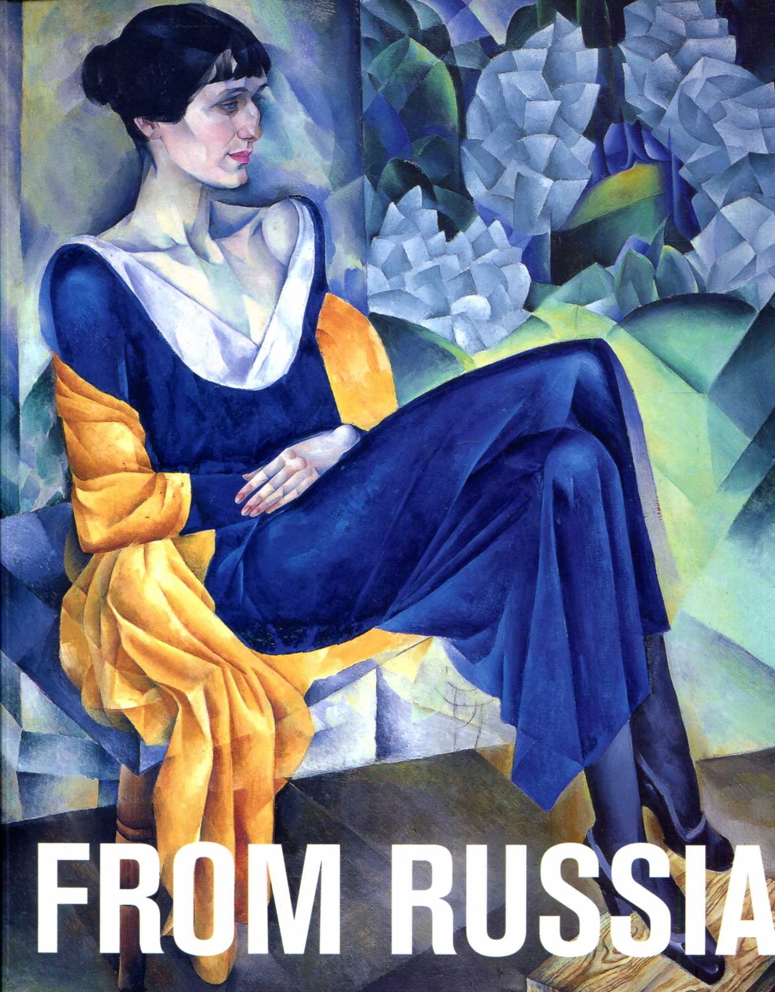 Image for From Russia: French and Russian Master Paintings 1870-1925 from Moscow and St Petersburg