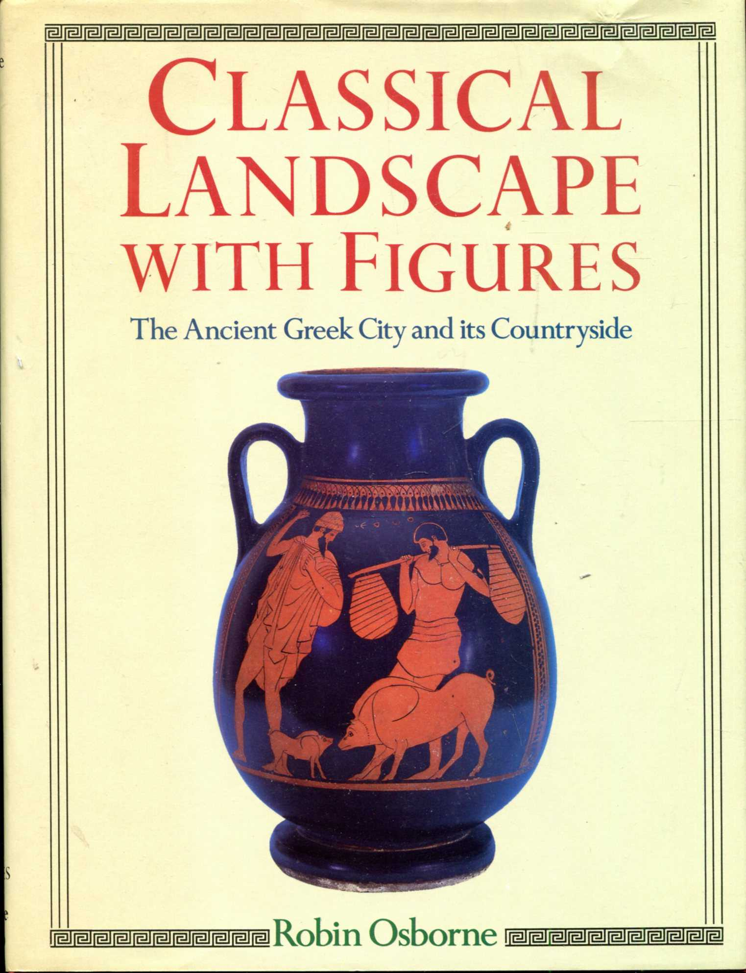 Image for Classical Landscape with Figures: Ancient Greek City and Its Countryside