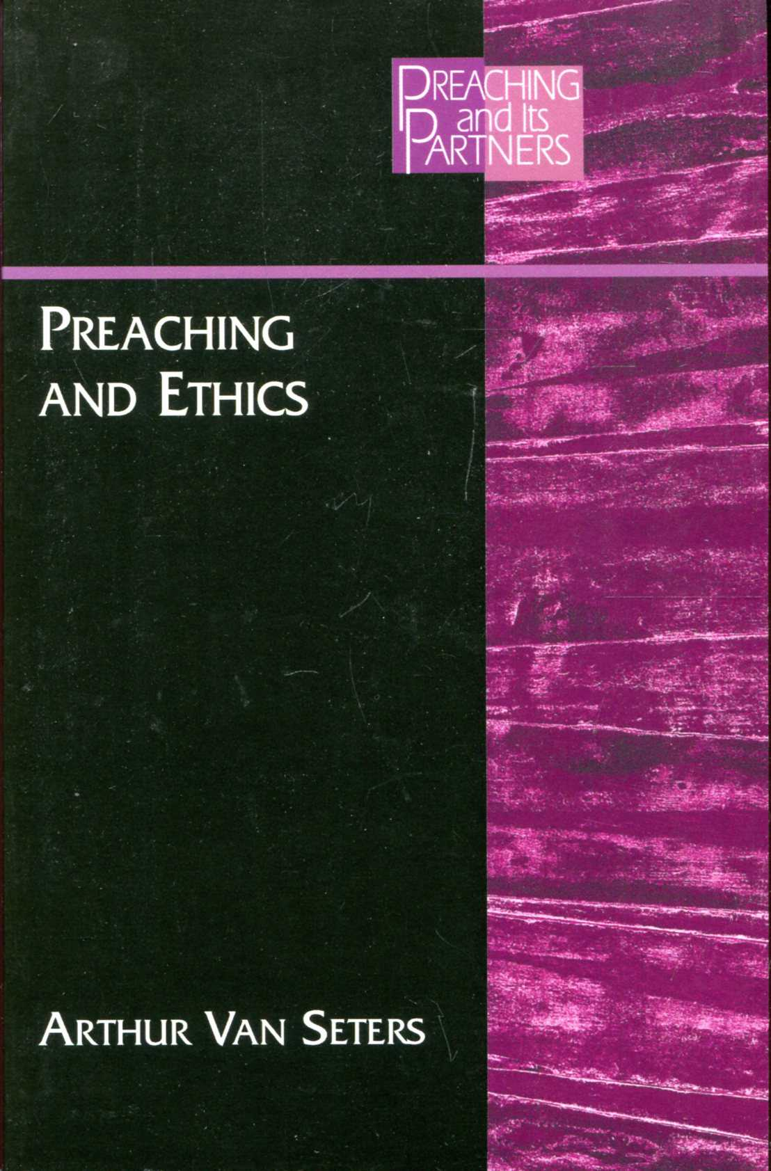 Image for Preaching and Ethics (Preaching and Its Partners)