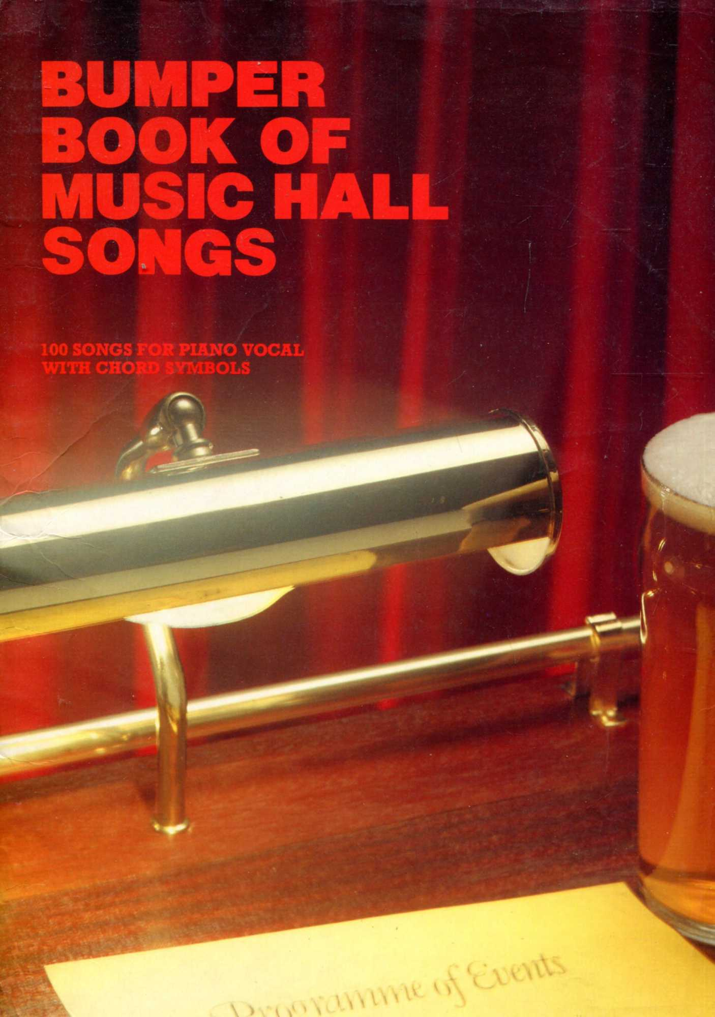 Image for Bumper Book of Music Hall Songs: 100 Songs for Piano Vocal with Chords