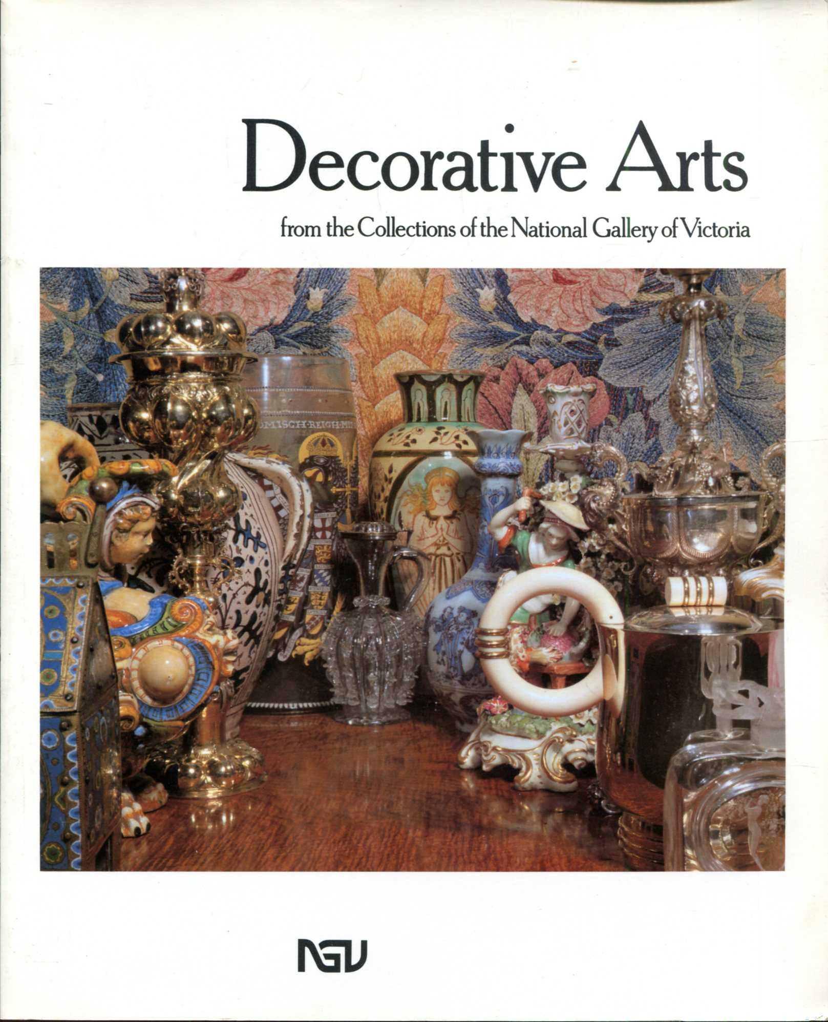 Image for Decorative Arts from the Collections of the National Gallery of Victoria