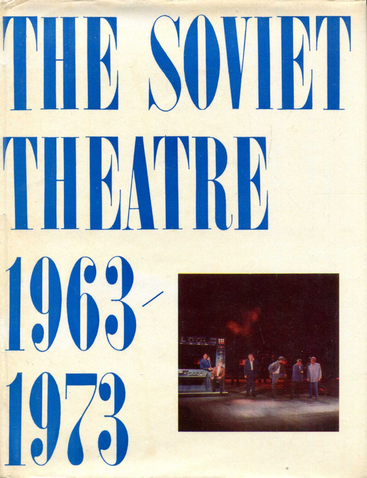 Image for The Soviet Theatre 1963-1973