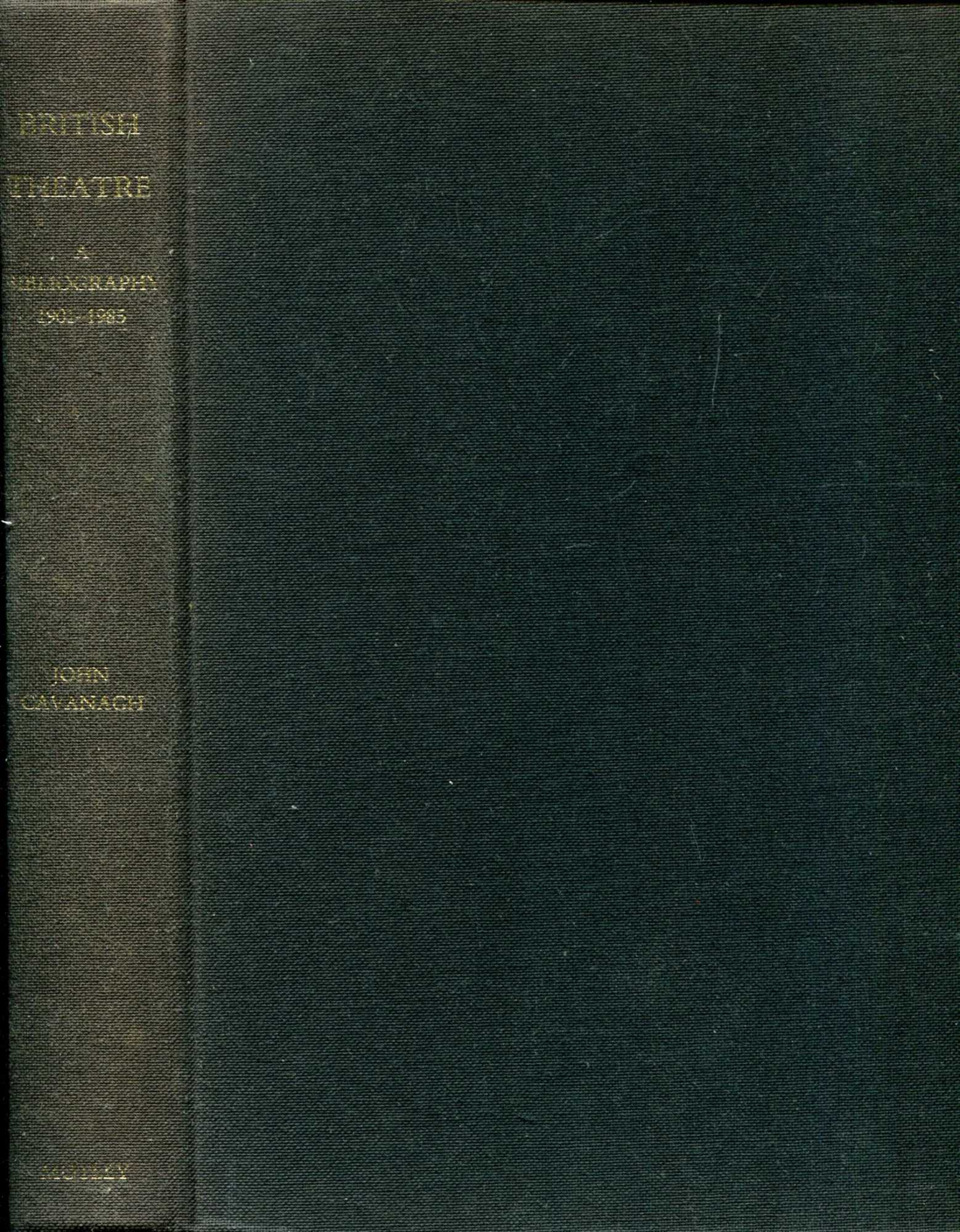 Image for British Theatre: A bibliography, 1901 to 1985