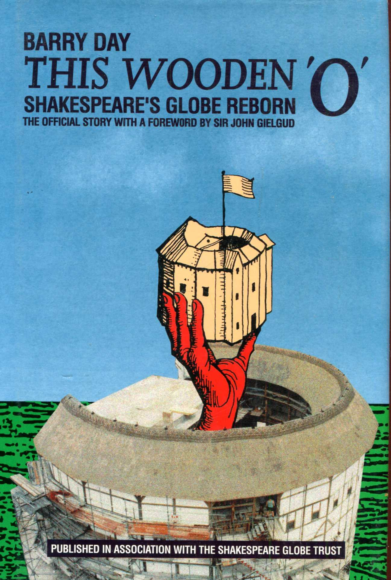 Image for This Wooden 'O' : Shakespeare's Globe reborn