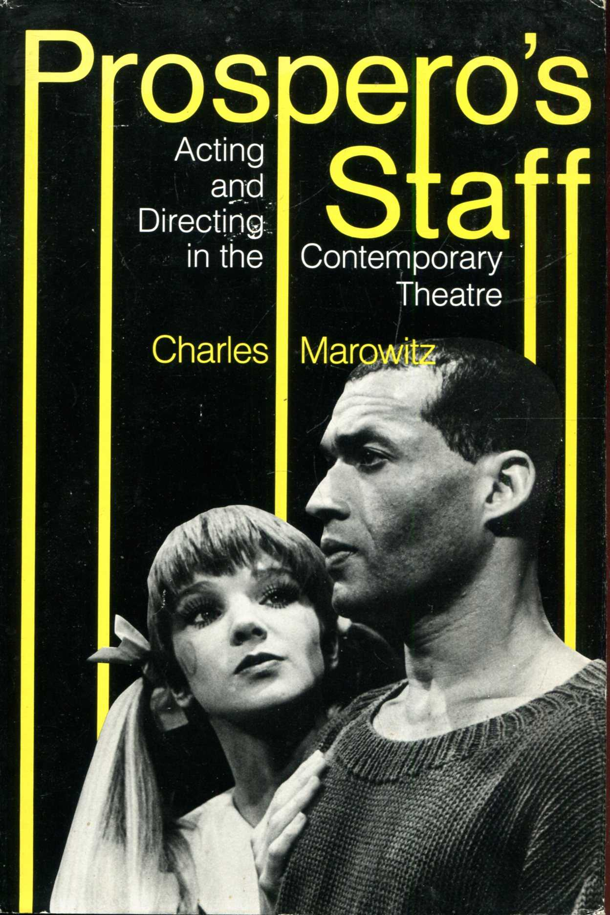 Image for Prospero's Staff: Acting and Directing in the Contemporary Theatre