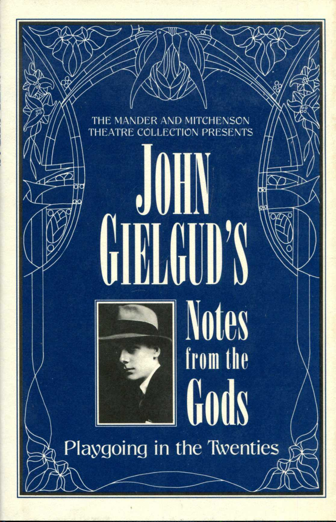 Image for John Gielgud's Notes from the Gods : Playgoing in the Twenties