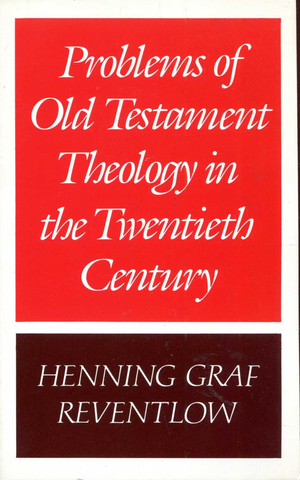 Image for Problems of Old Testament Theology in the Twentieth Century