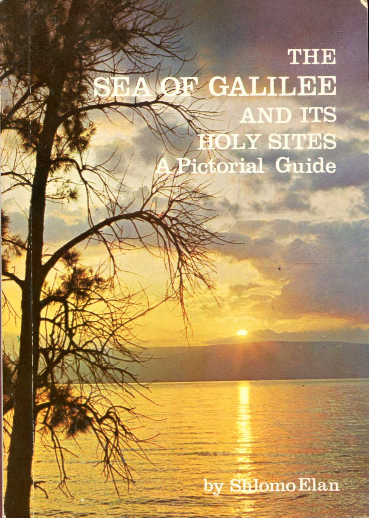 Image for The Sea of Galilee and its Holy Sites, a pictorial guide