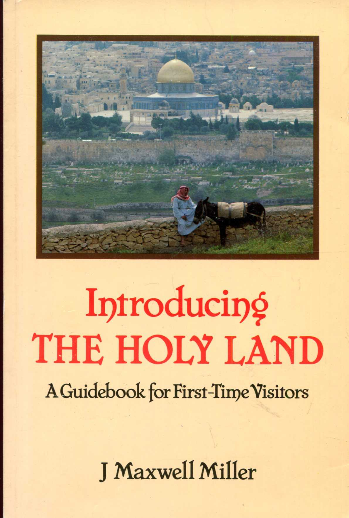 Image for Introducing the Holy Land : A Guidebook for First-Time Visitors